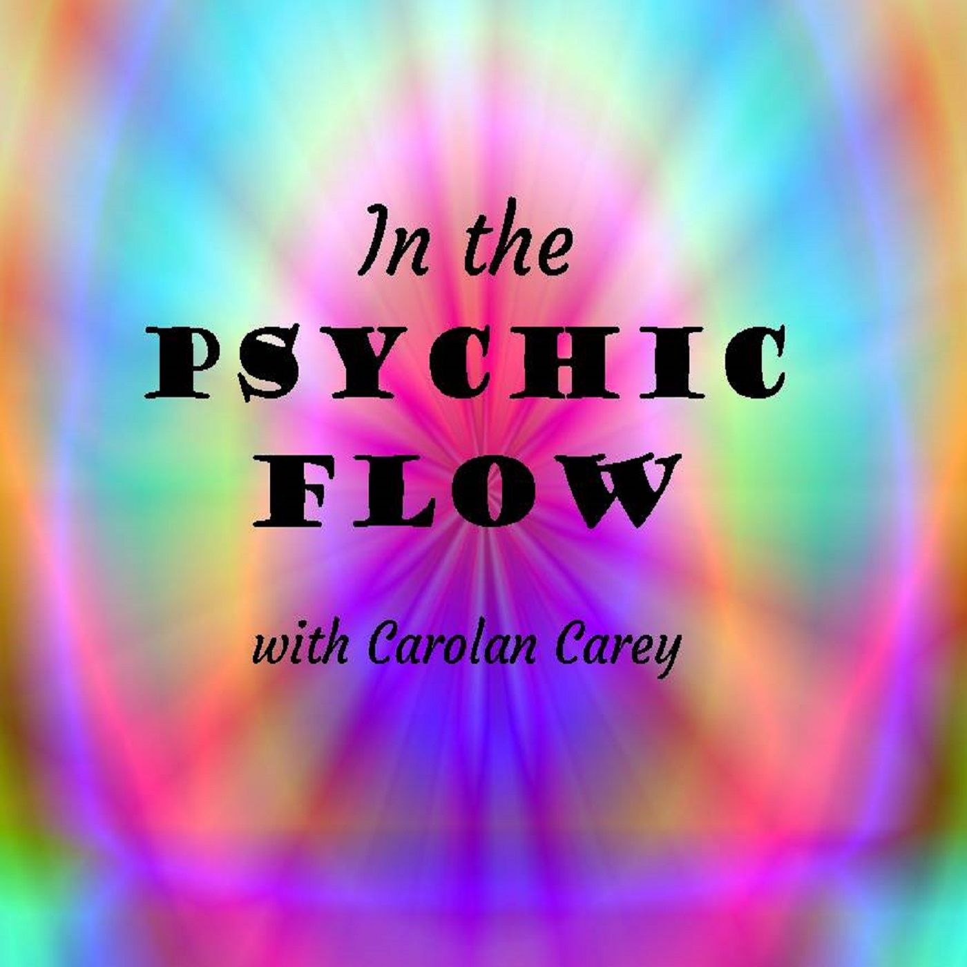 In the Psychic Flow Show ~ Special Guests: Gary Mantz and Suzanne Mitchell ~ 24Sept2020