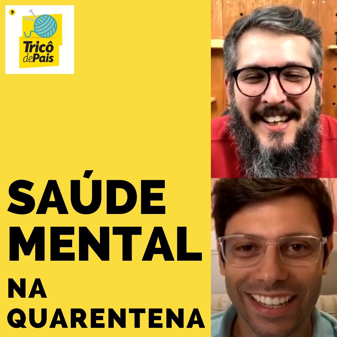Saúde Mental na Quarentena com Frederico Mattos - Episódio Extra