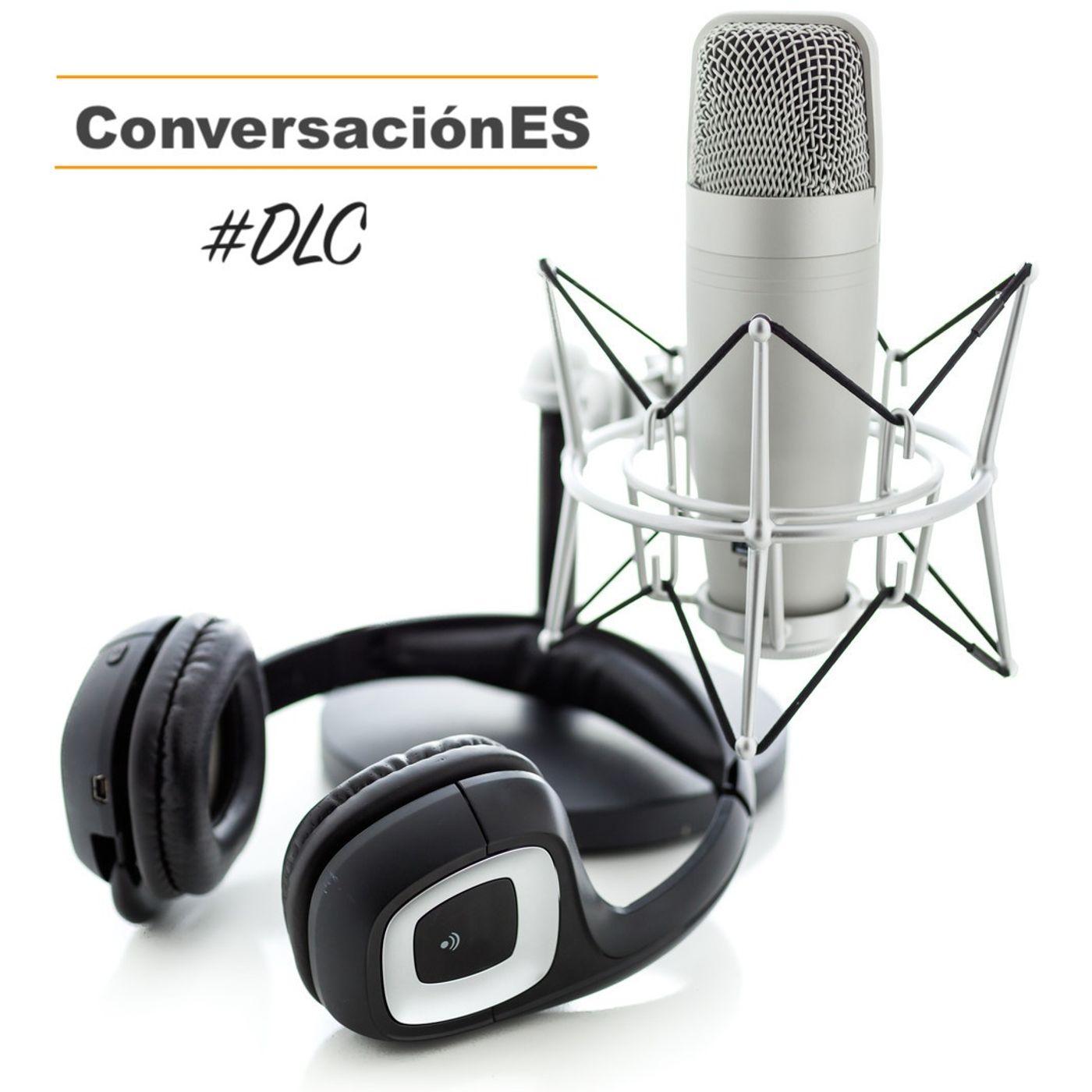 Episodio 52 - ConversaciónES #DLC con Raquel Roca