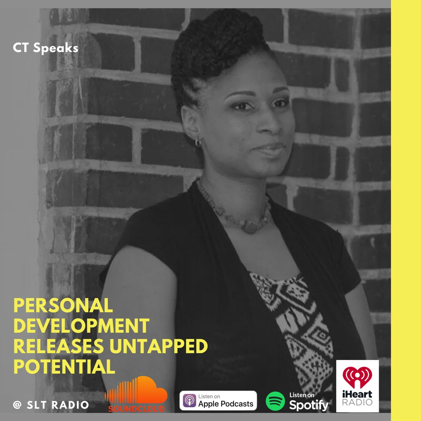6.9 - GM2Leader - Personal Development Releases Untapped Potential - CT Speaks (Host)