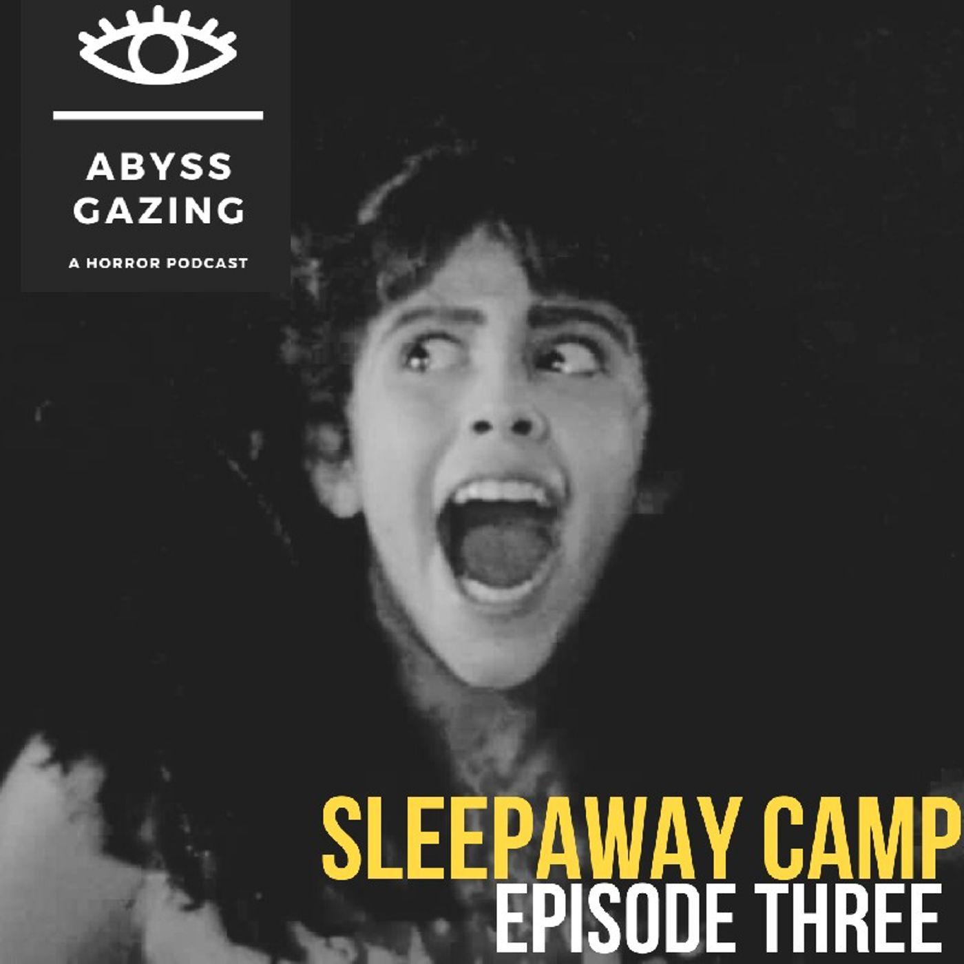 Sleepaway Camp (1983)   Abyss Gazing: A Horror Podcast #3