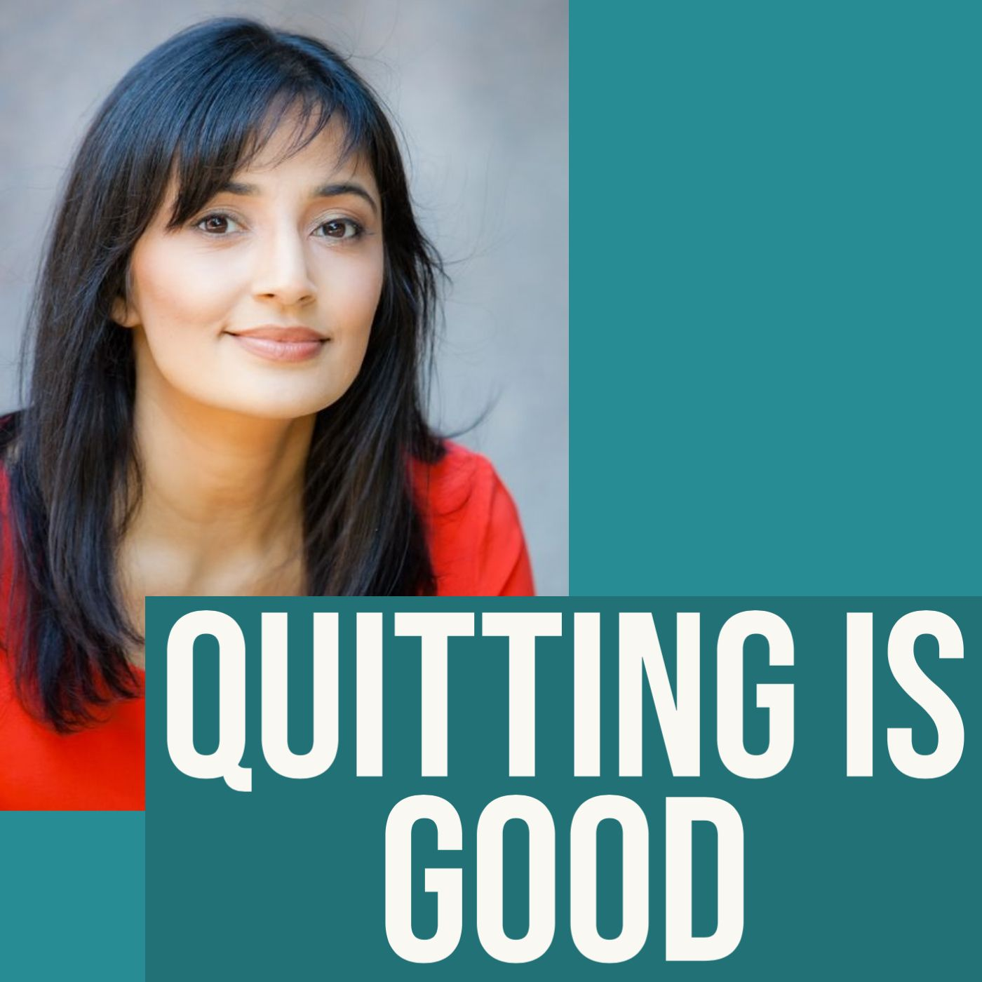 Quitting Is Good