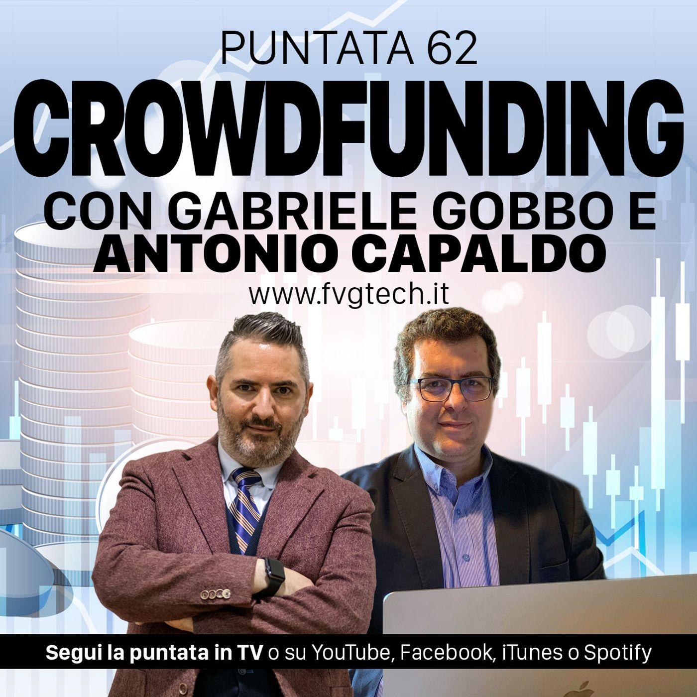 62 - Il Crowdfunding. Ospite Antonio Capaldo
