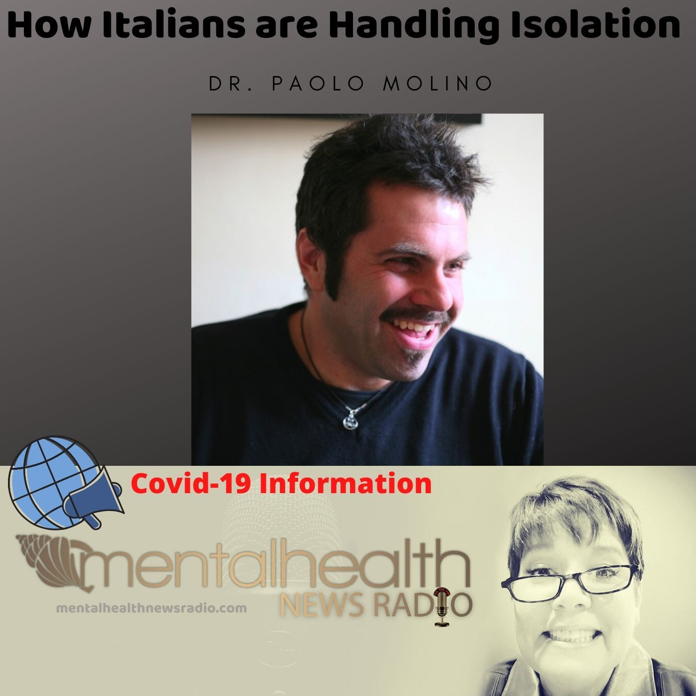 Mental Health News Radio - How Italians are Handling Isolation with Dr. Paolo Molino