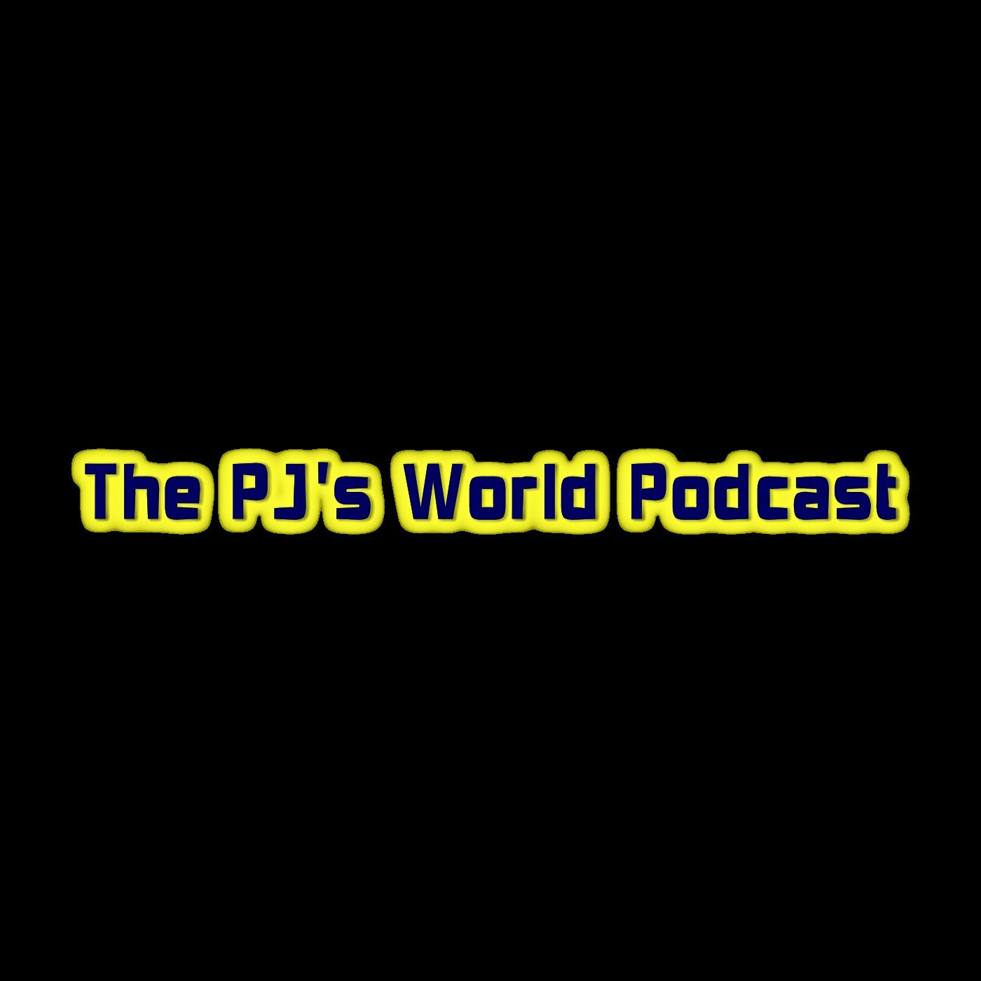 PJ's World Podcast Episode 20 - Dogs Don't Have Boobs
