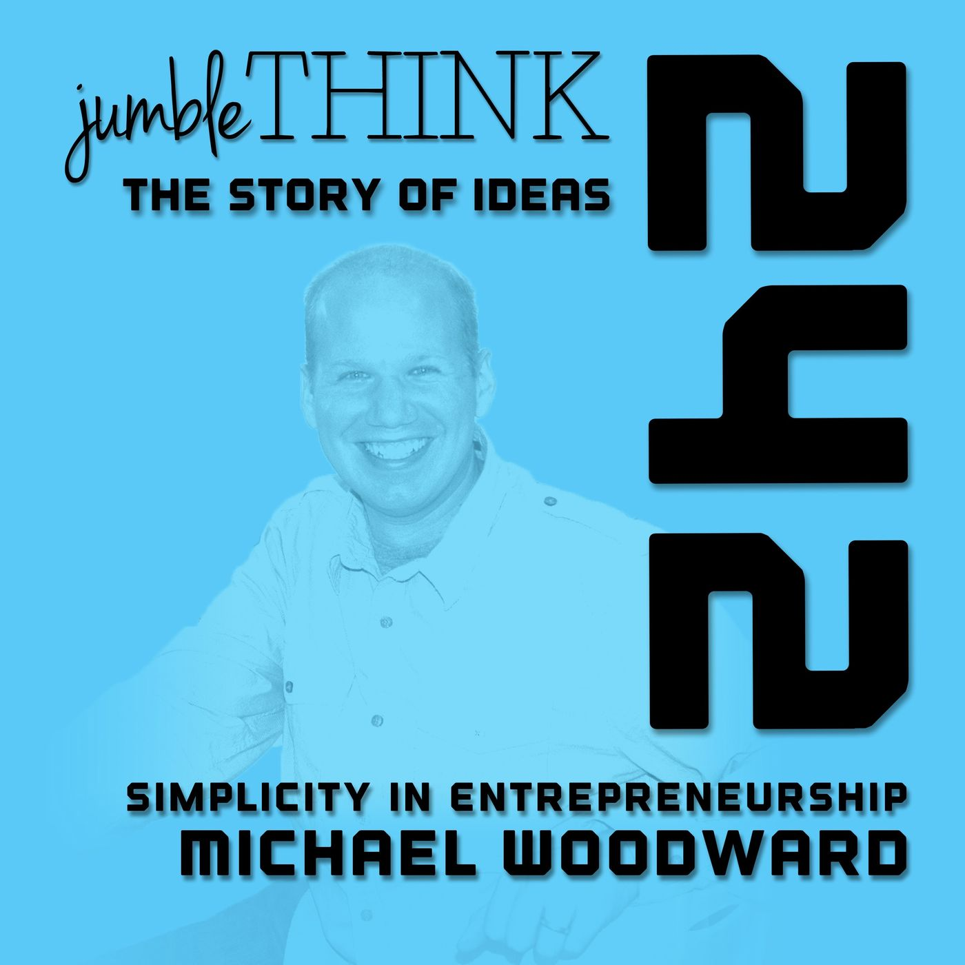 The Art of Simplicity in Entrepreneurship with Michael Woodward