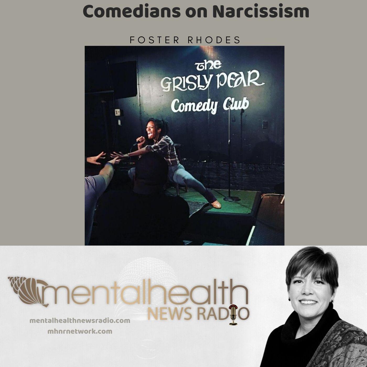 Mental Health News Radio - Comedians on Narcissism