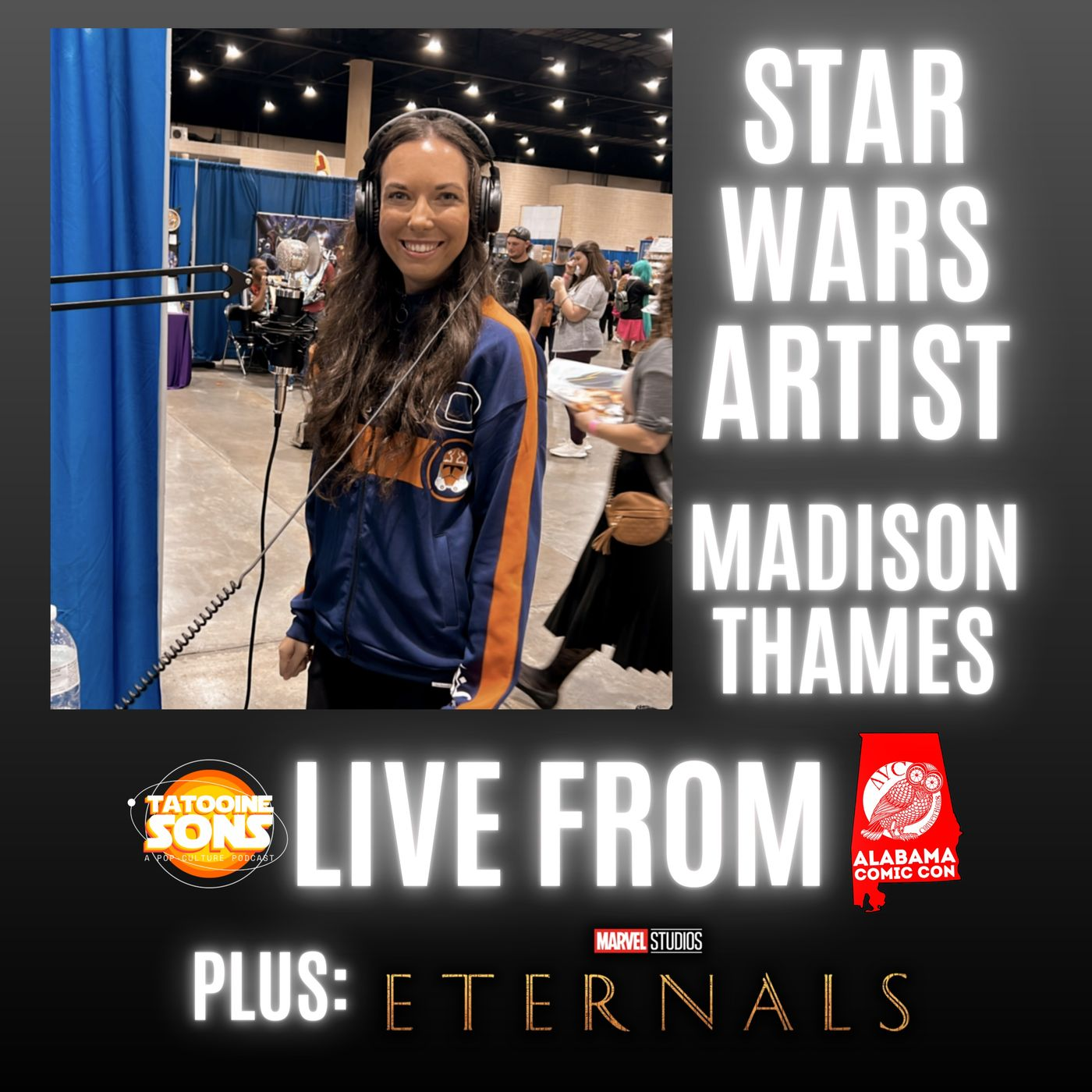 Star Wars and Marvel Artist Madison Thames! PLUS more Eternals Discussion