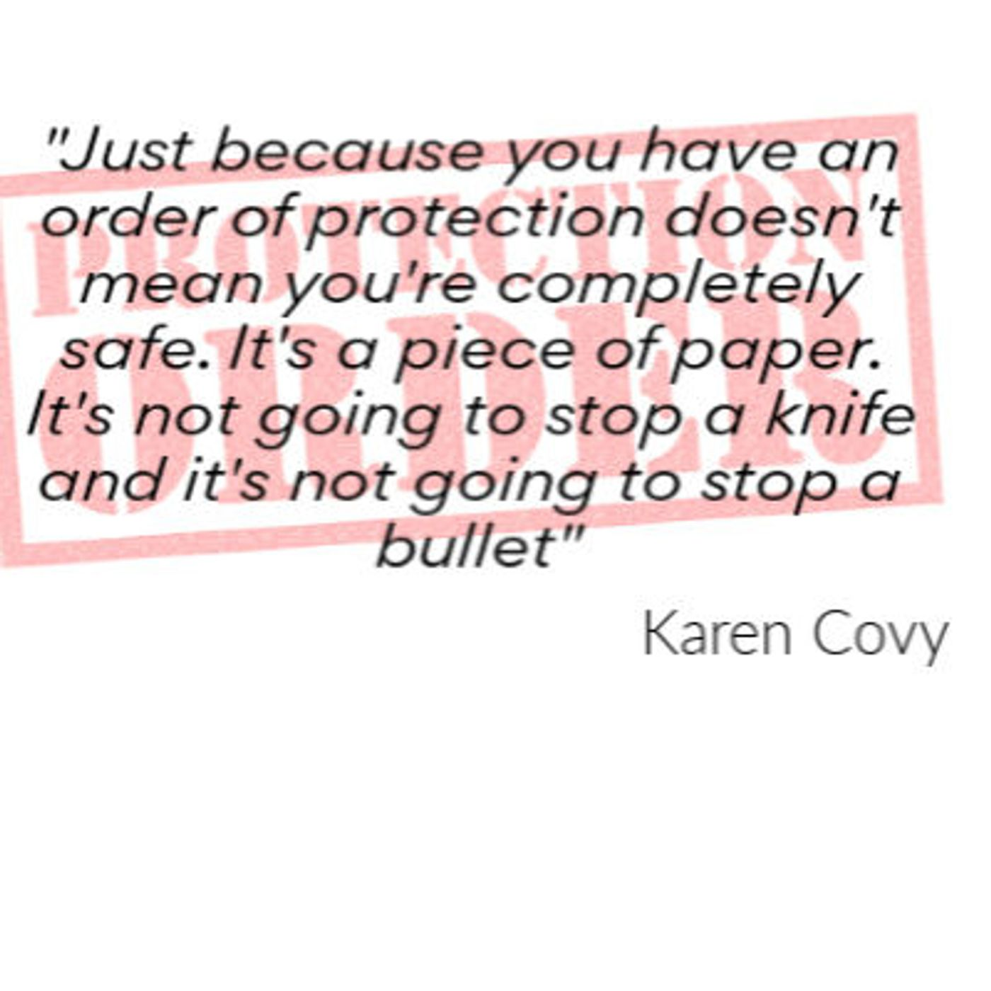 Conversations About Divorce - Protection Orders And Divorce: What Are They, How Do You Get One And Do They Keep You Safe?