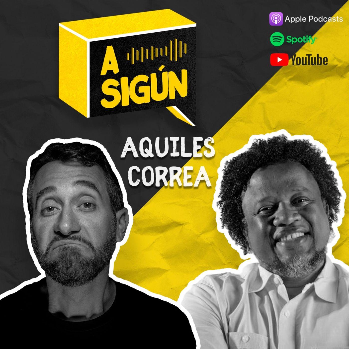 017. A SIGÚN: Aquiles Correa