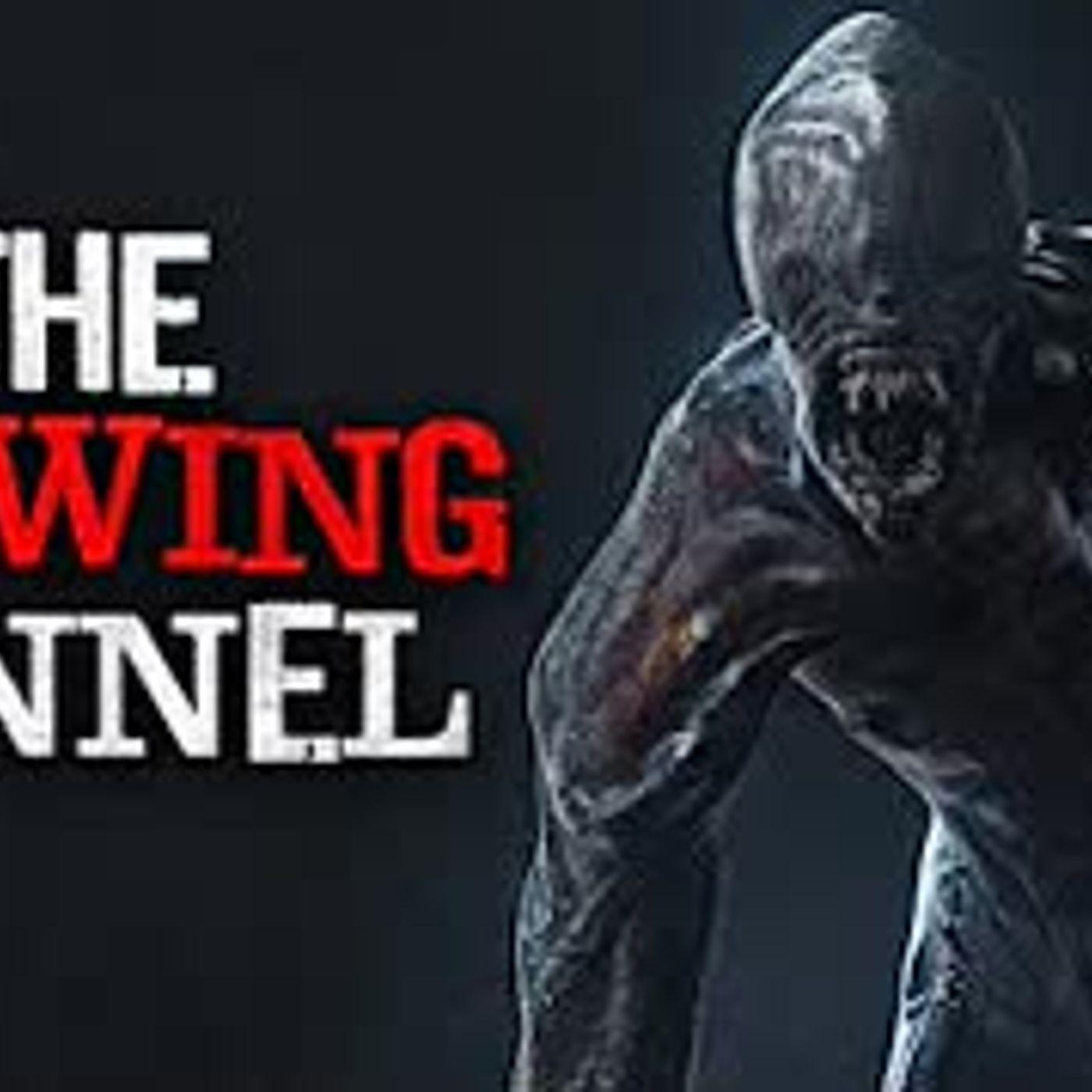 """The Glowing Tunnel"" Creepypasta"