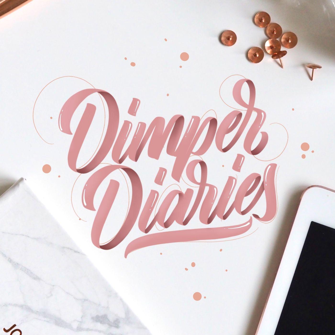 Dimper Diaries