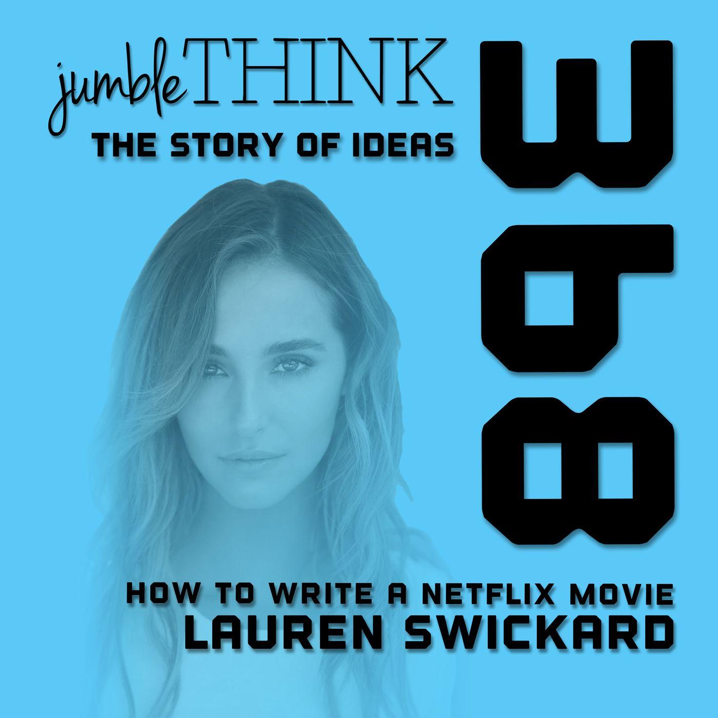 How to Write a Netflix Movie with Lauren Swickard