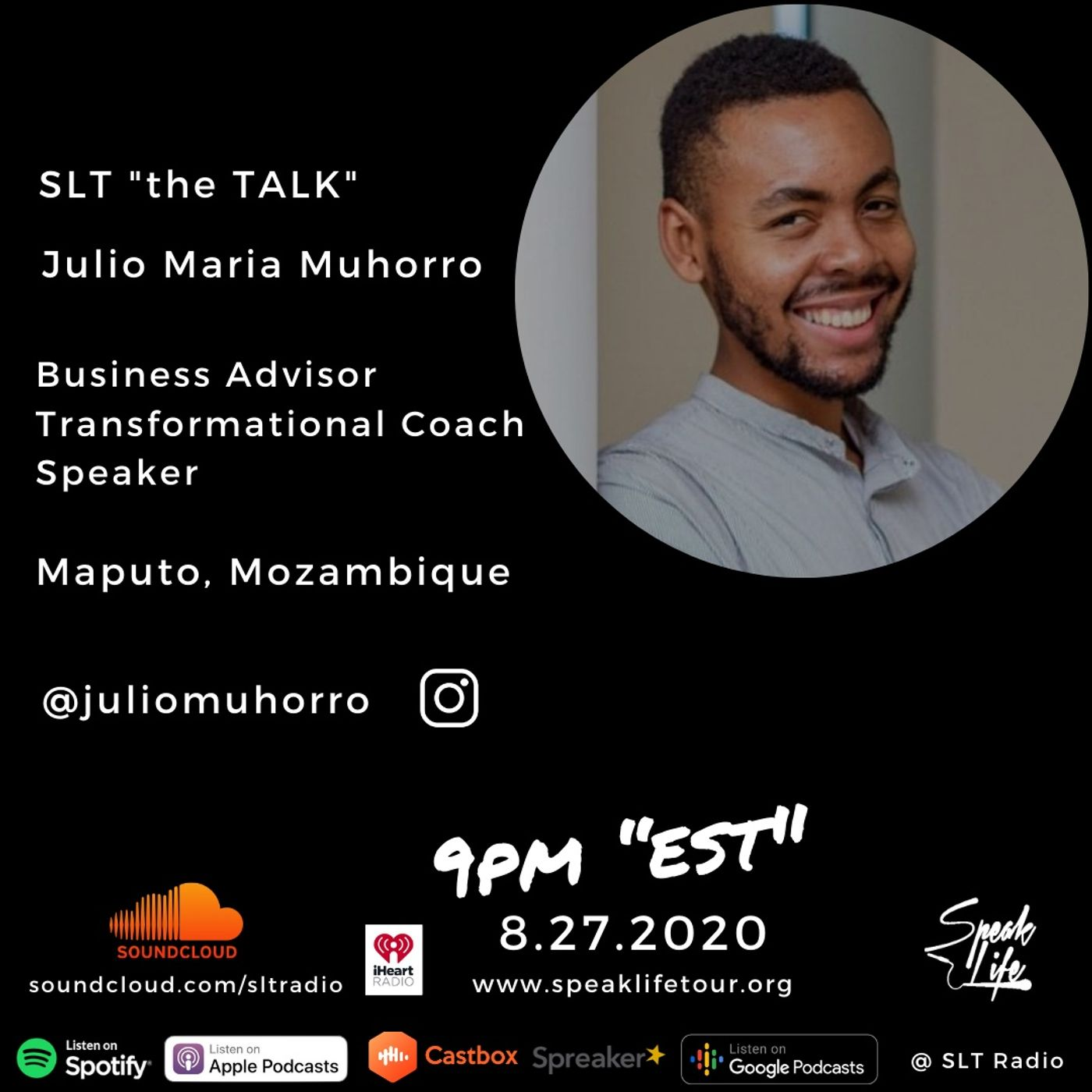 """8.27 - SLT """"the TALK"""" featuring Julio Maria Muhorro"""