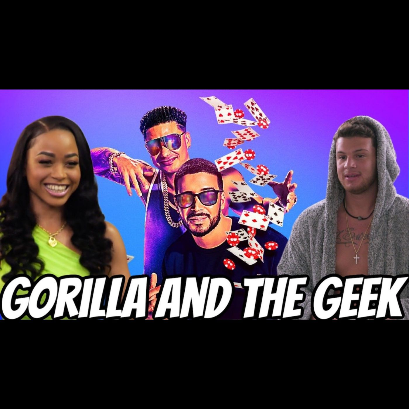 Double Shot at Love Season 2 - Reality Review - Gorilla and The Geek Episode 29