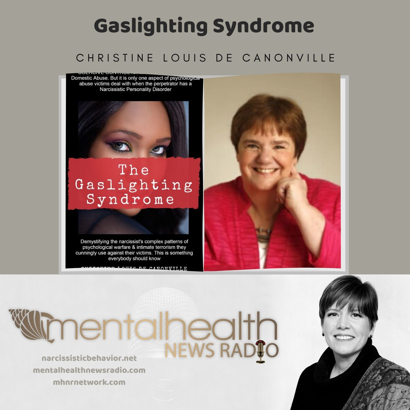 Mental Health News Radio - Gaslighting Syndrome with Christine Louis de Canonville