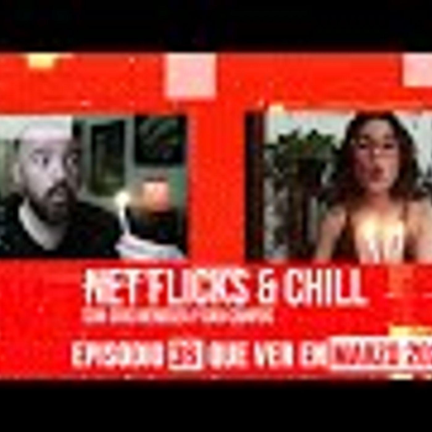 Net Flicks and Chill 36 - Recomendaciones de Streaming para Marzo 2020
