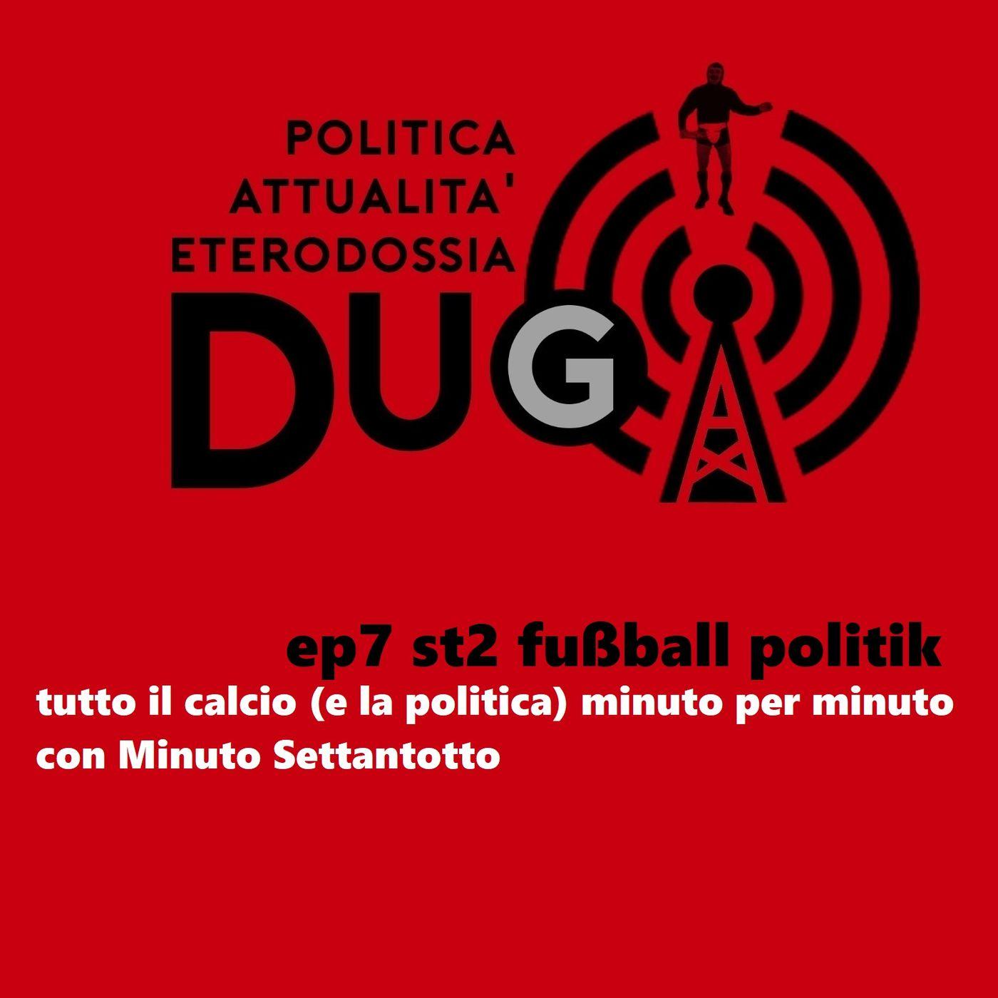 pt7 st2 fußball politik_tutto il calcio (e la politica) minuto per minuto_con Minuto Settantotto