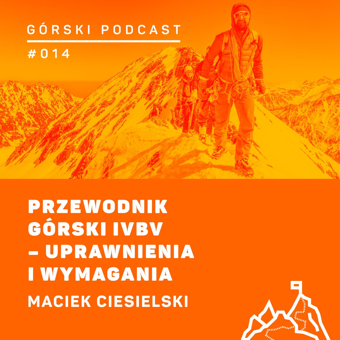 #015 8a.pl - Maciej Ciesielski. Przewodnik górski IVBV - uprawnienia i wymagania.