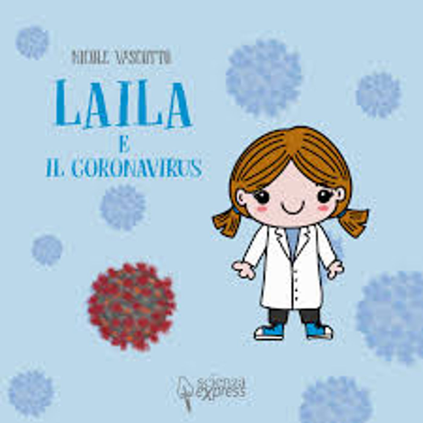 Laila e il coronavirus (Nicole Vascotto)
