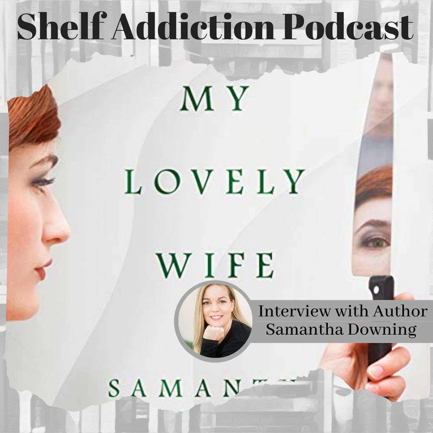 Encore: Interview with Author Samantha Downing | Book Chat