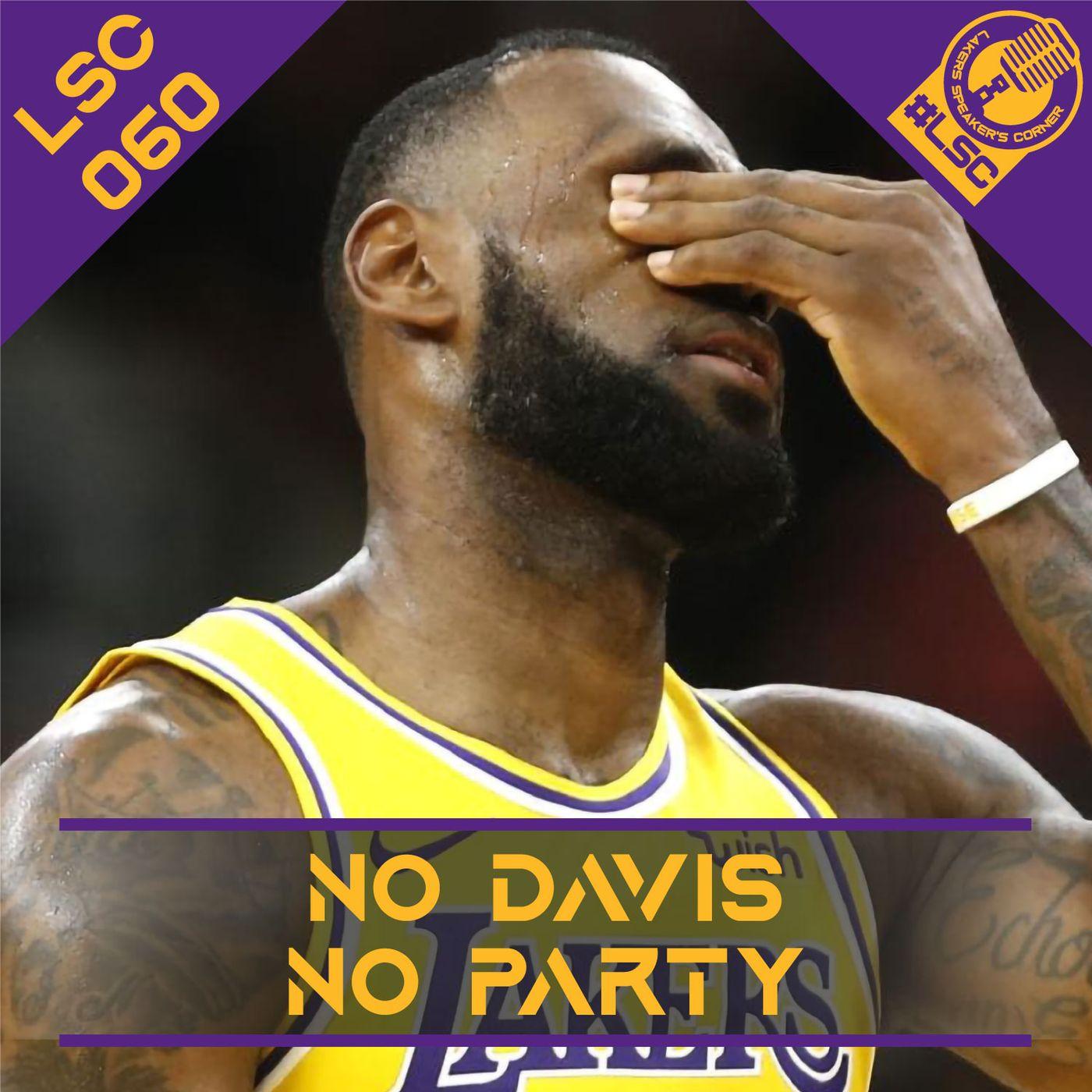 LSC 060 - No Davis No Party