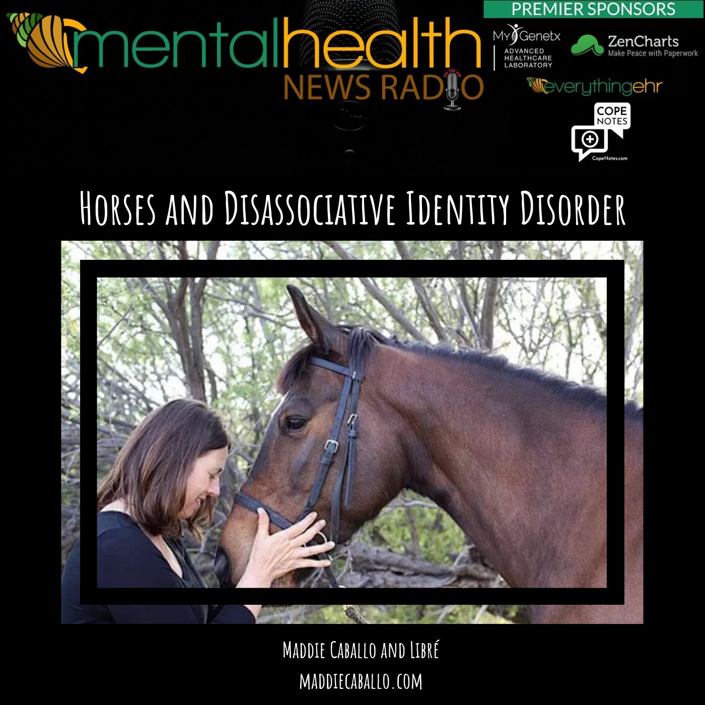 Mental Health News Radio - Horses and Dissociative Identity Disorder: Maddie Caballo