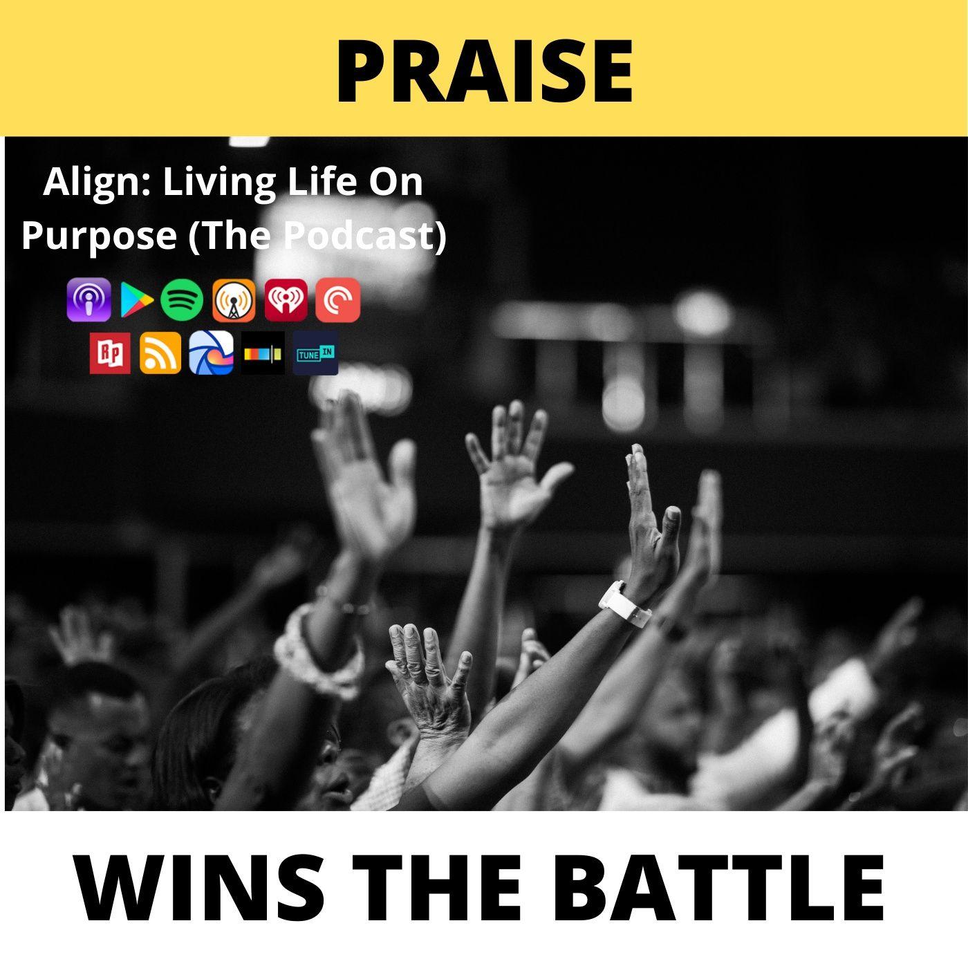 Praise Wins The Battle