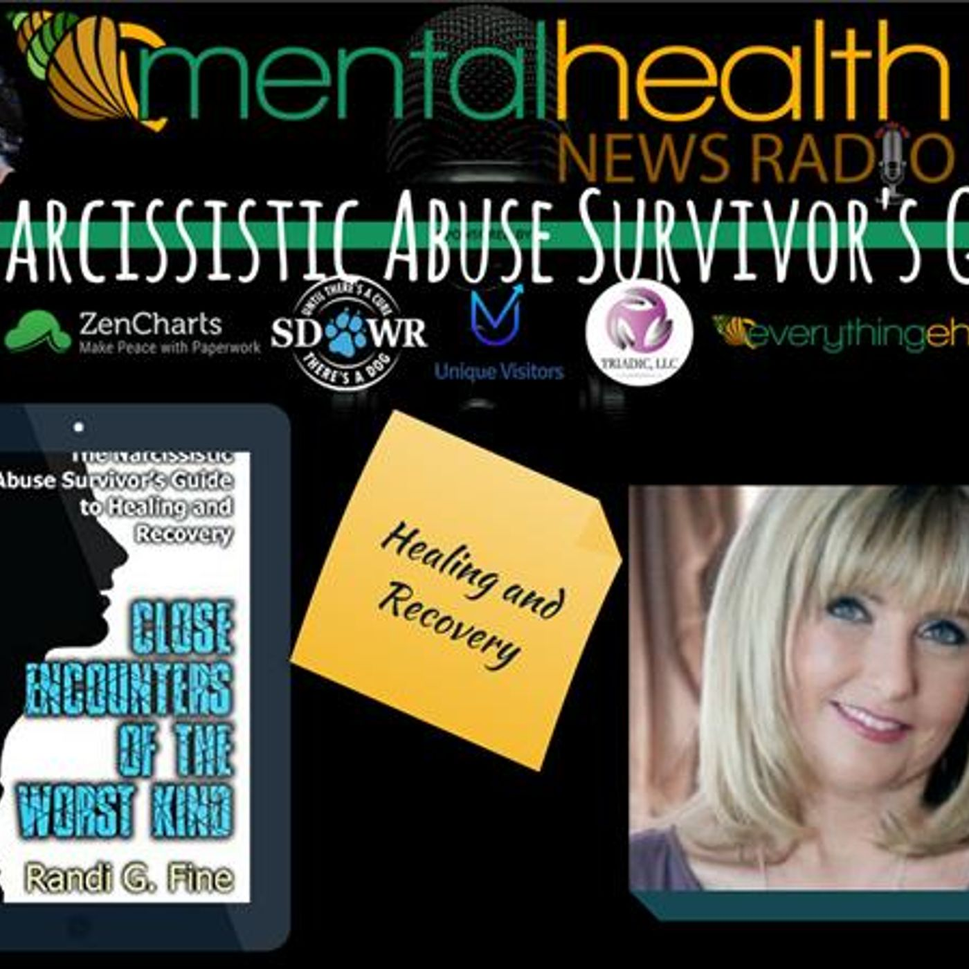 Mental Health News Radio - The Narcissistic Abuse Survivor's Guide to Healing and Recovery: Randi G. Fine