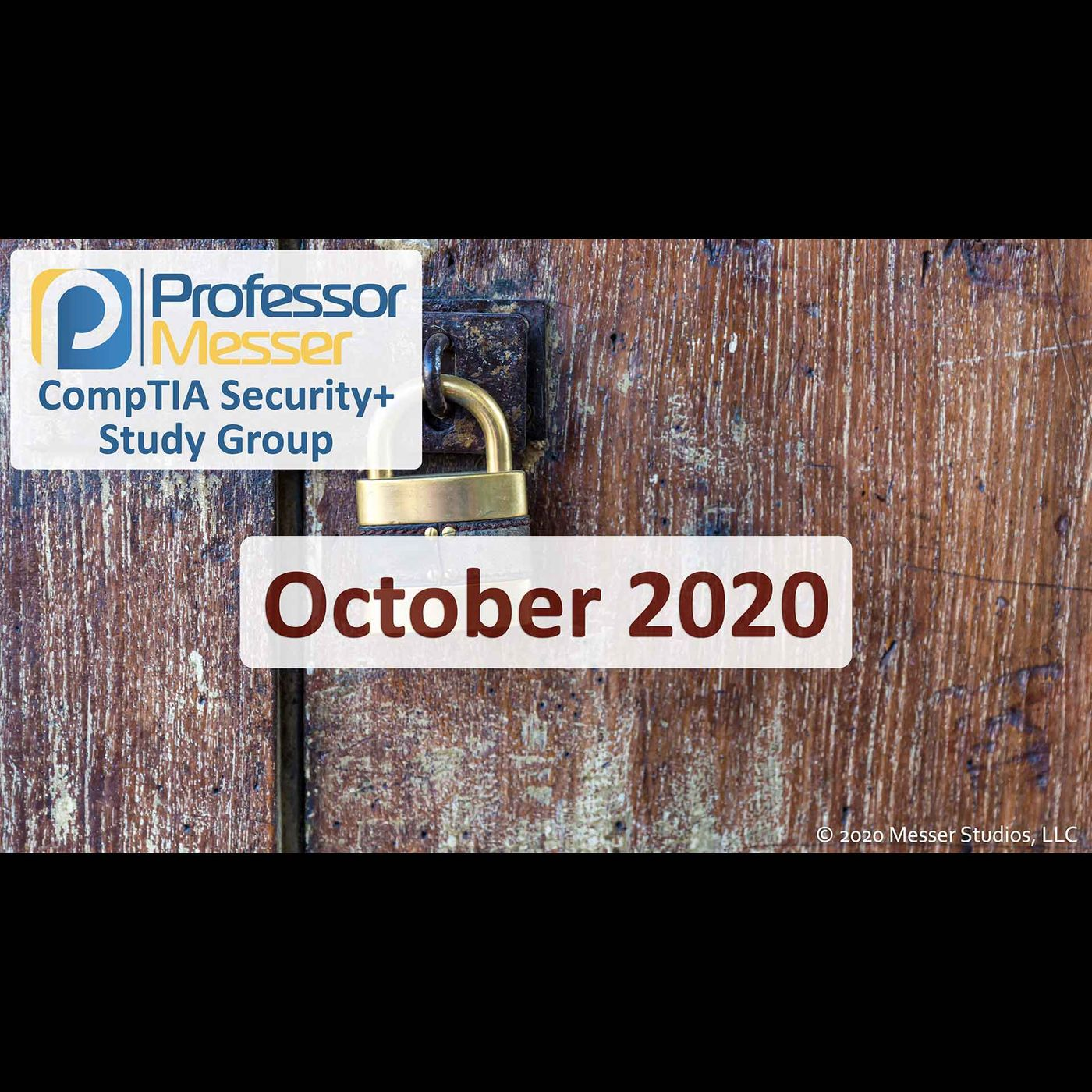 Professor Messer's Security+ Study Group After Show - October 2020
