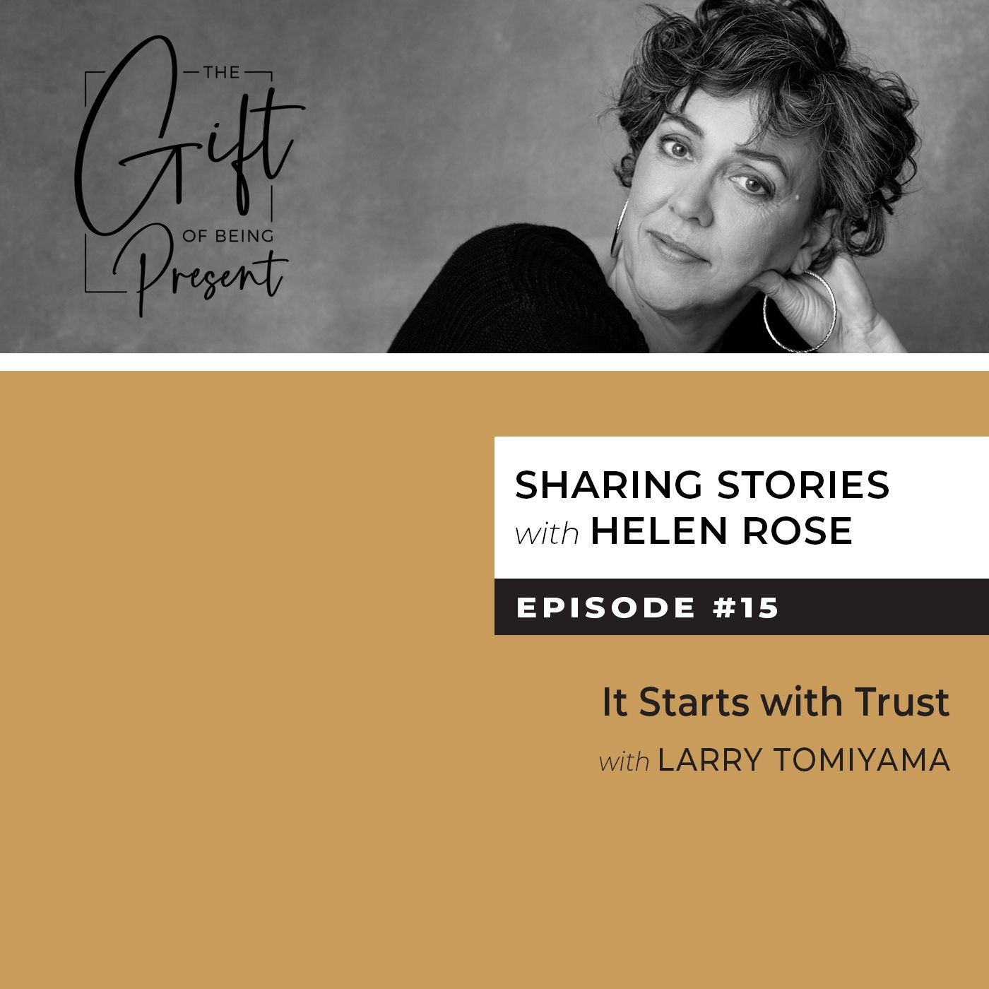 It Starts with Trust with Larry Tomiyama
