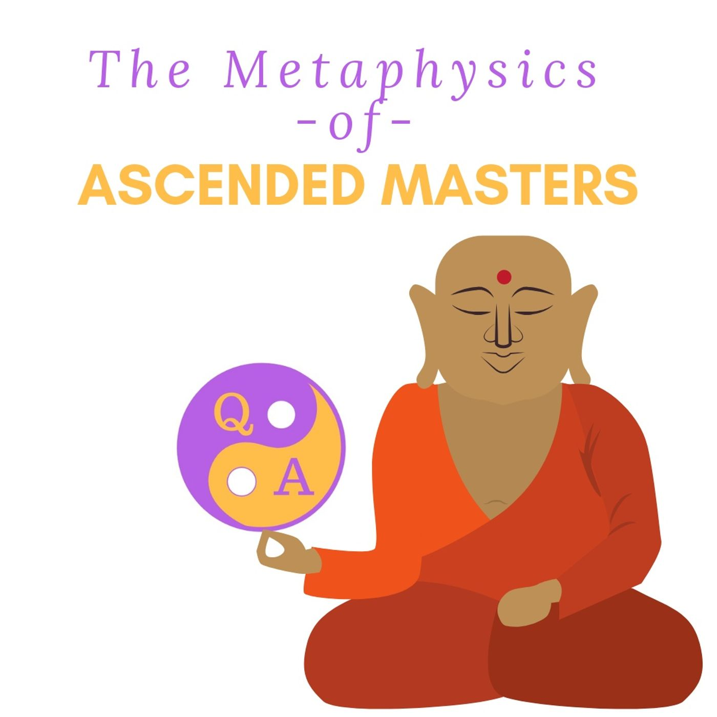 Metaphysics of Ascended Masters