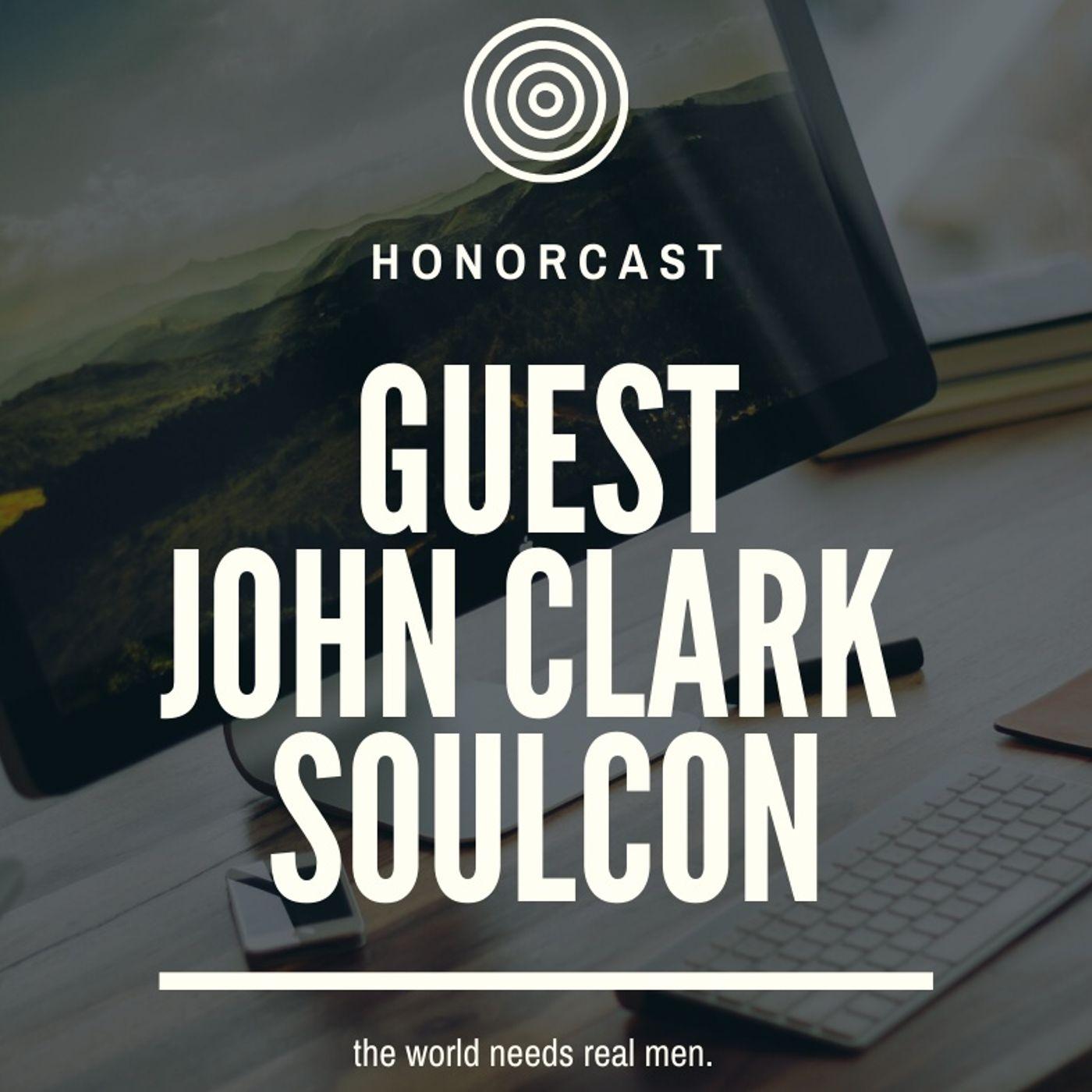 S1E2 John Clark: Restoring the biblical protector. Manhood revealed