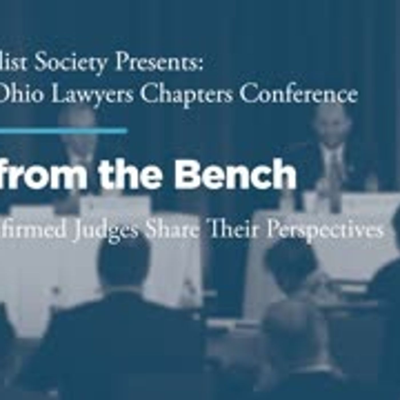 View From The Bench: Newly Confirmed Judges Share Their Perspectives