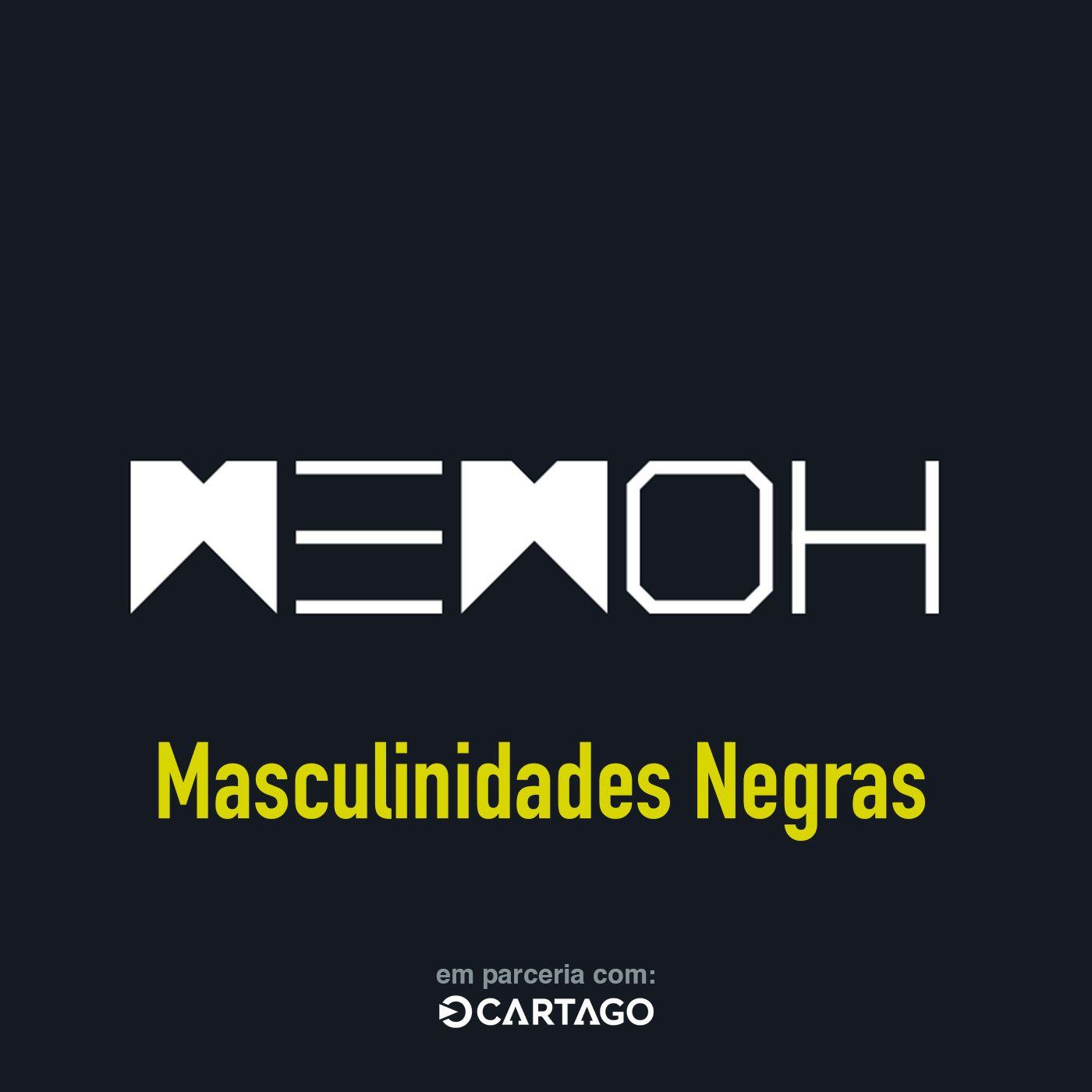 #014   Masculinidades Negras
