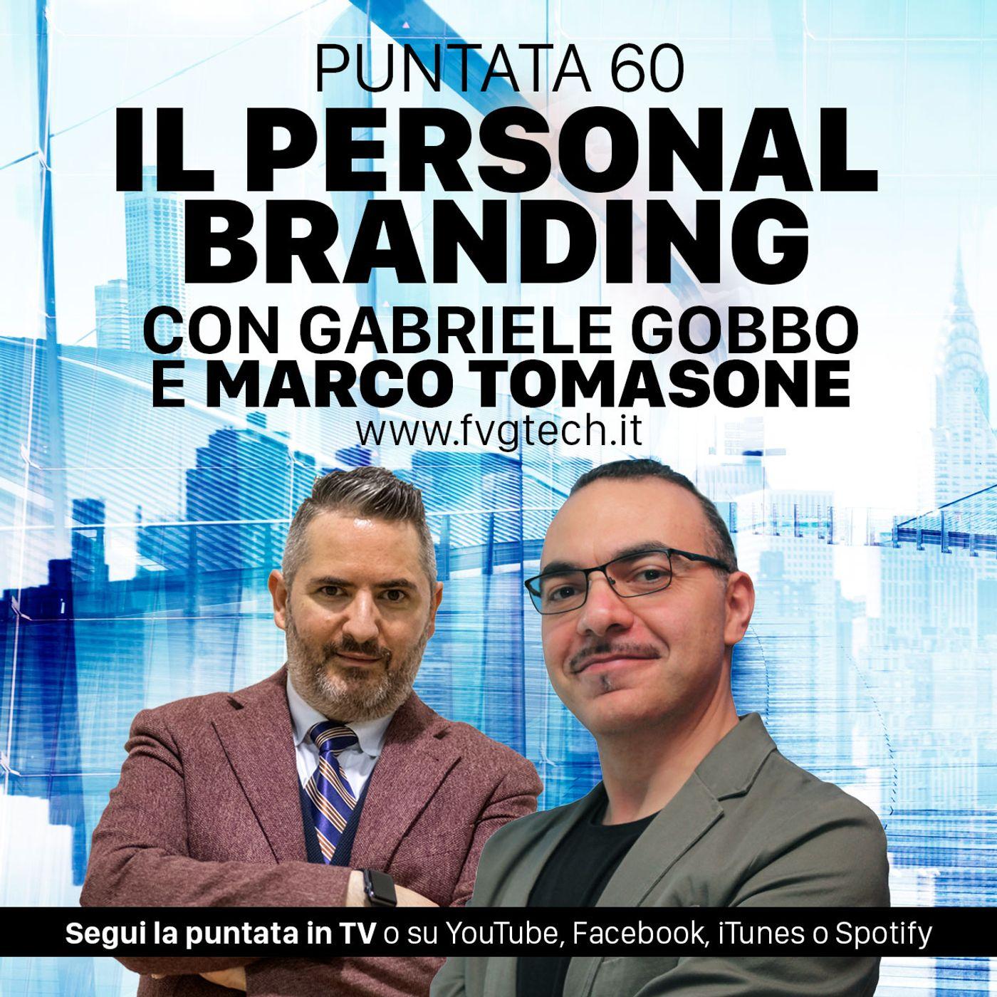 60 - Fare personal branding per bene. Ospite Marco Tomasone