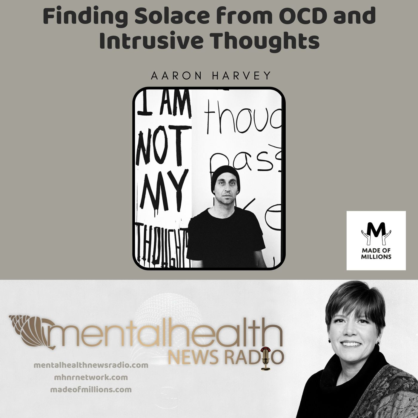 Mental Health News Radio - Made of Millions: Finding Solace from OCD and Intrusive Thoughts