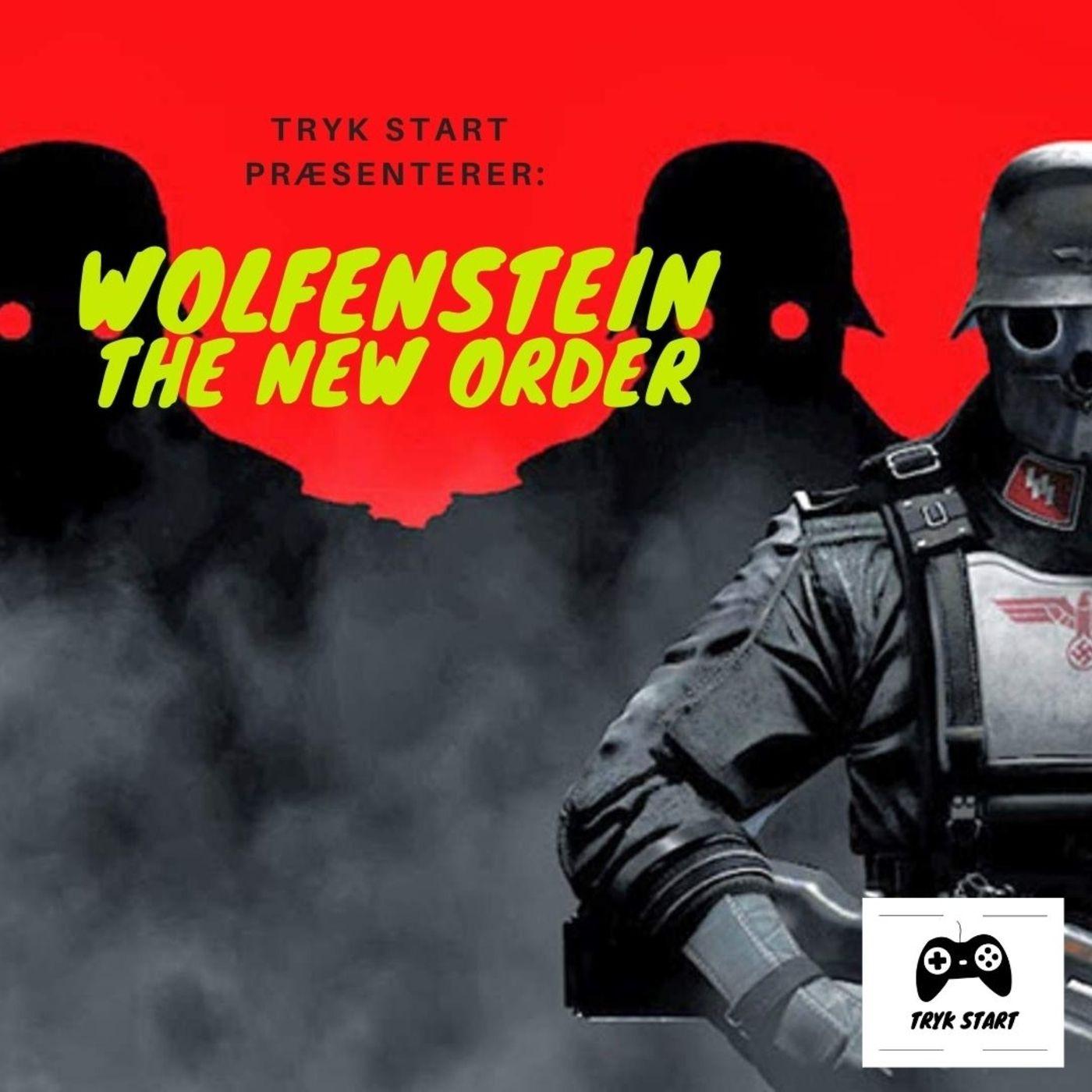 Spil 38 - Wolfenstein: The New Order