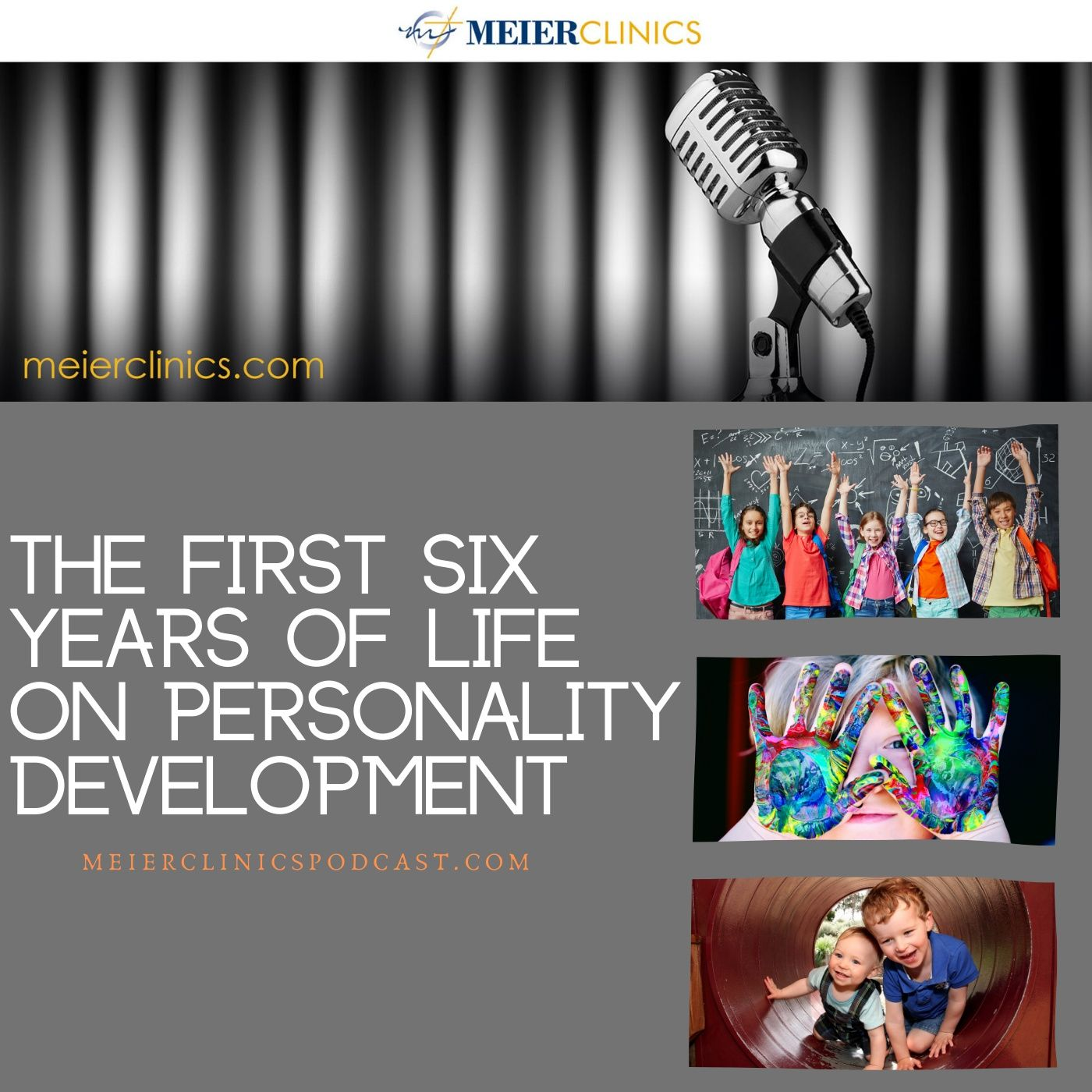The First Six Years of Life on Personality Development
