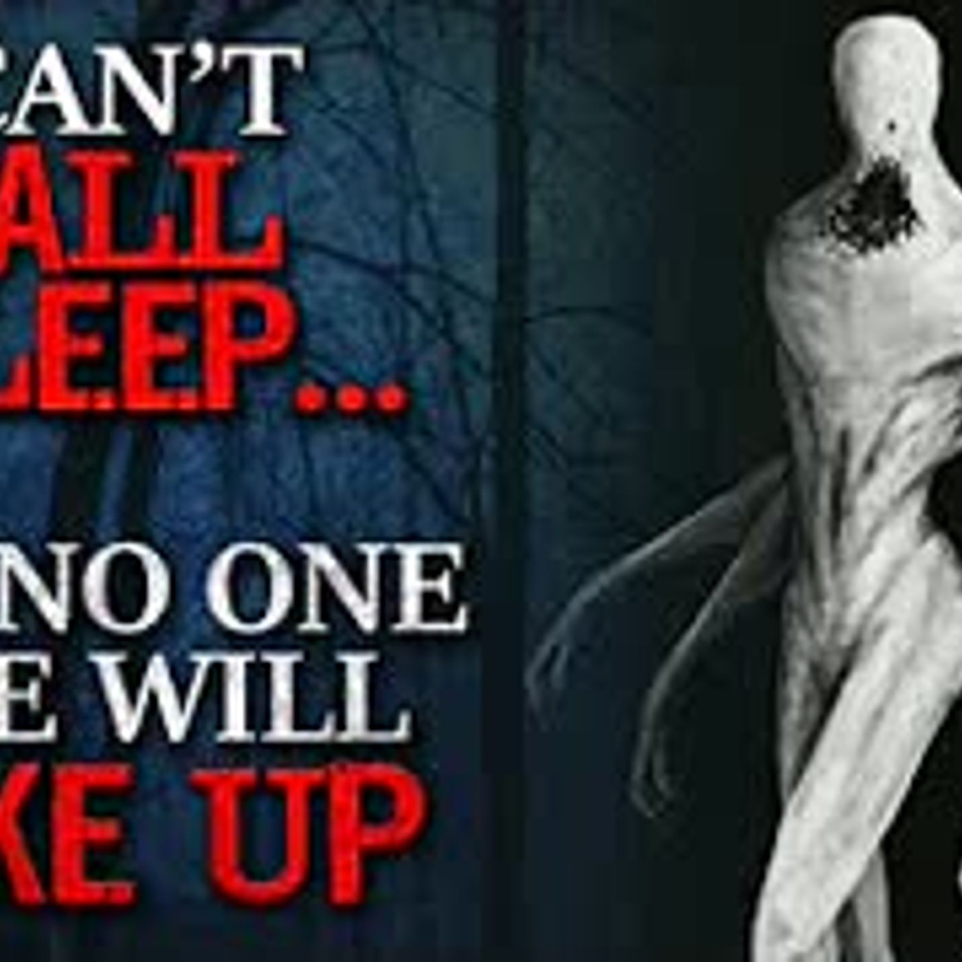 """I can't fall asleep, and no one else will wake up"" Creepypasta"