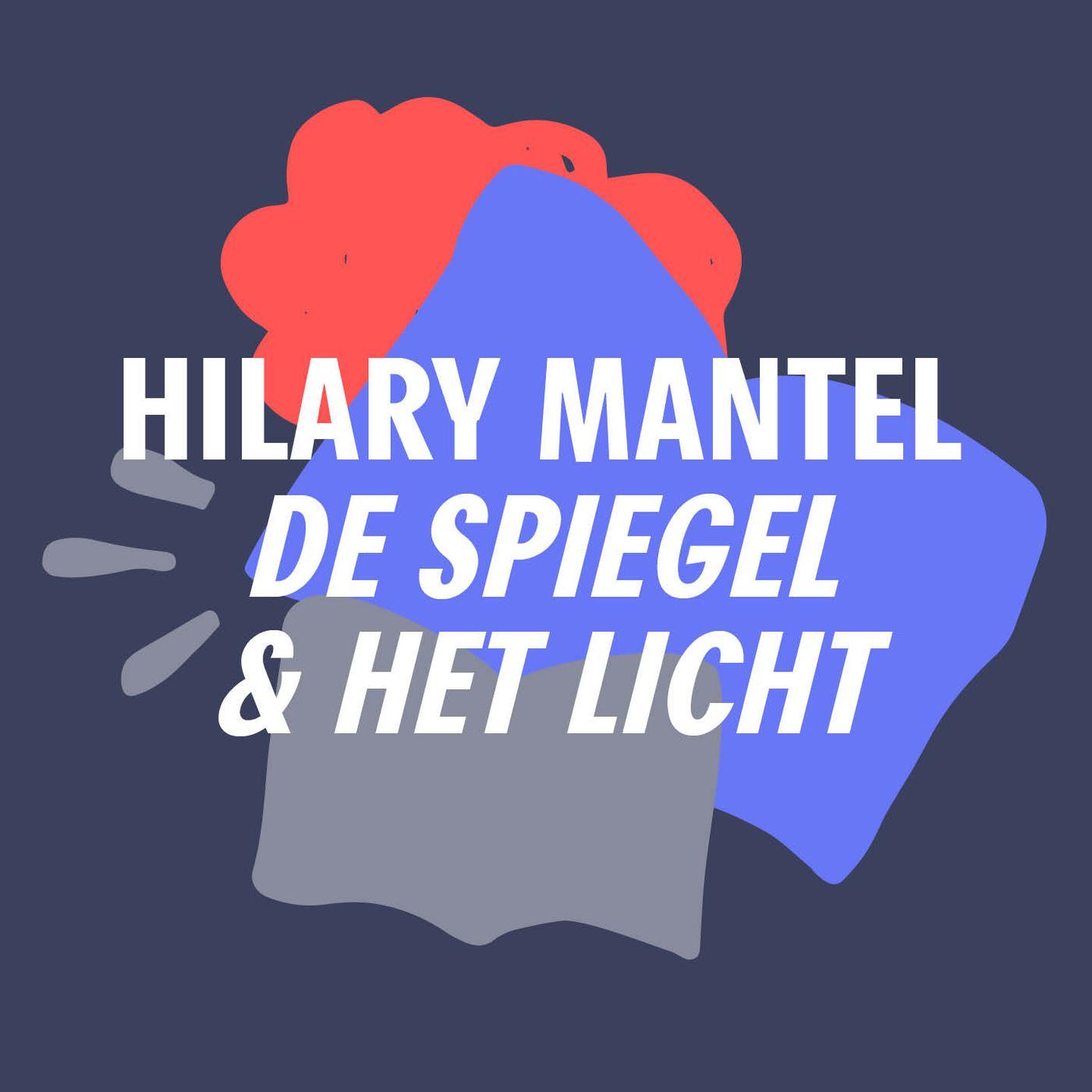 S3 #10 - Een bijzondere surprise guest... | 'De spiegel & het licht' - Hilary Mantel