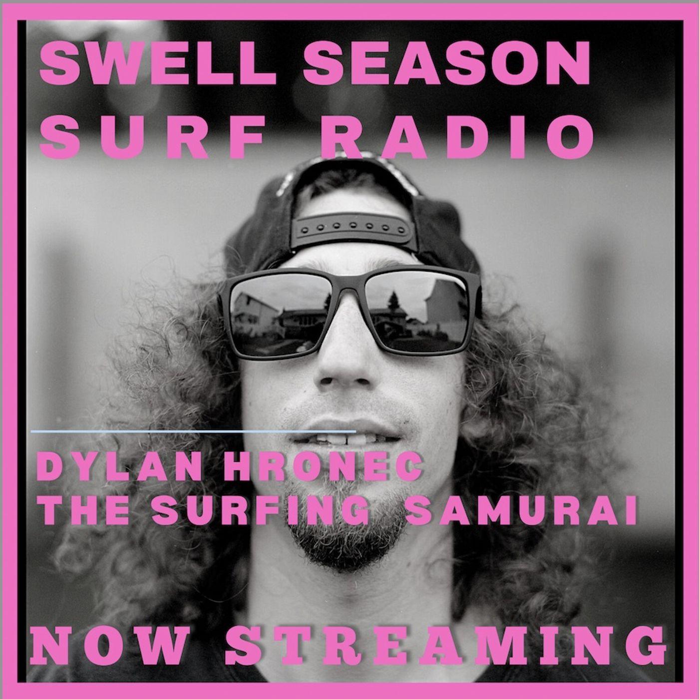Dylan Hronec: The Surfing Samurai