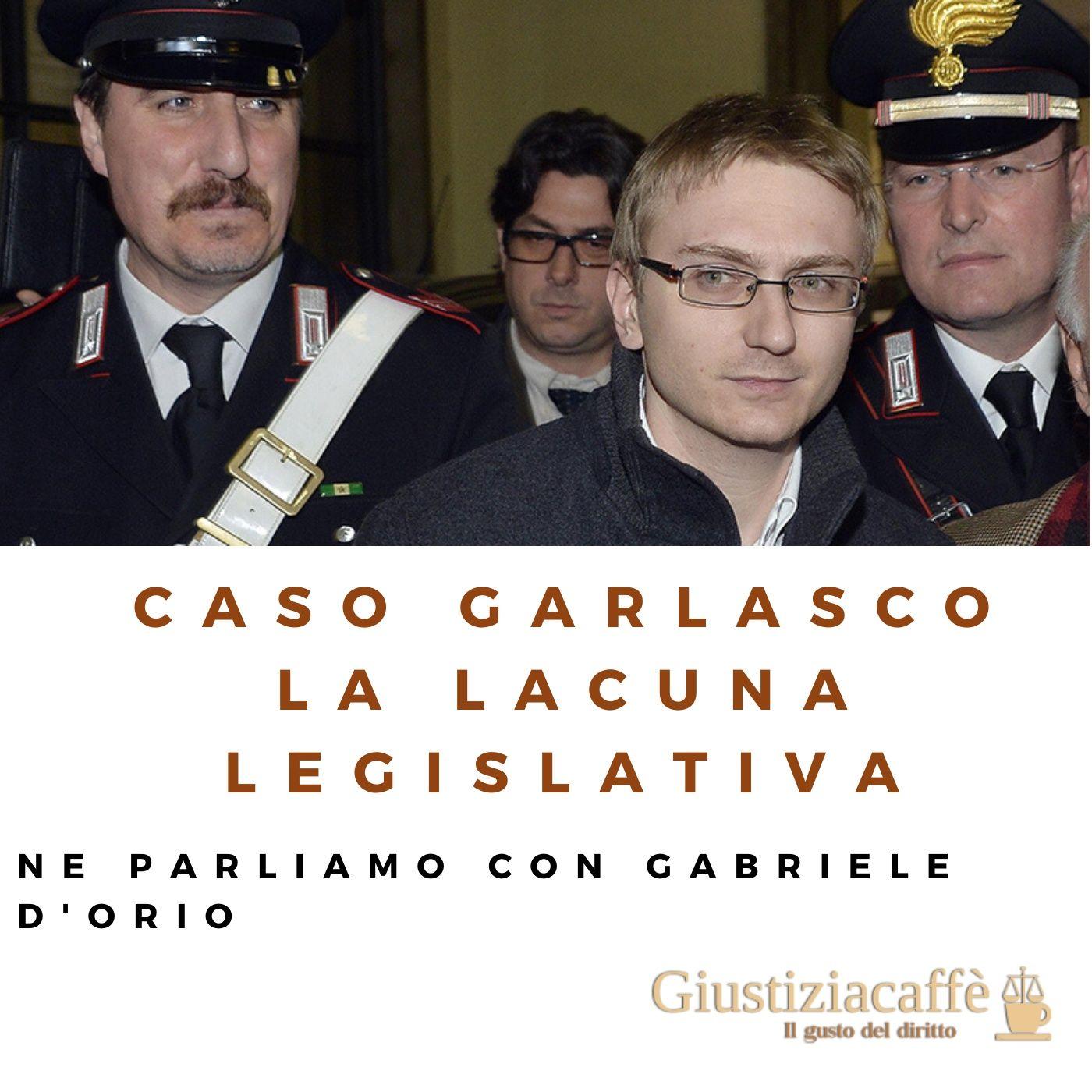 Caso Garlasco la lacuna legislativa