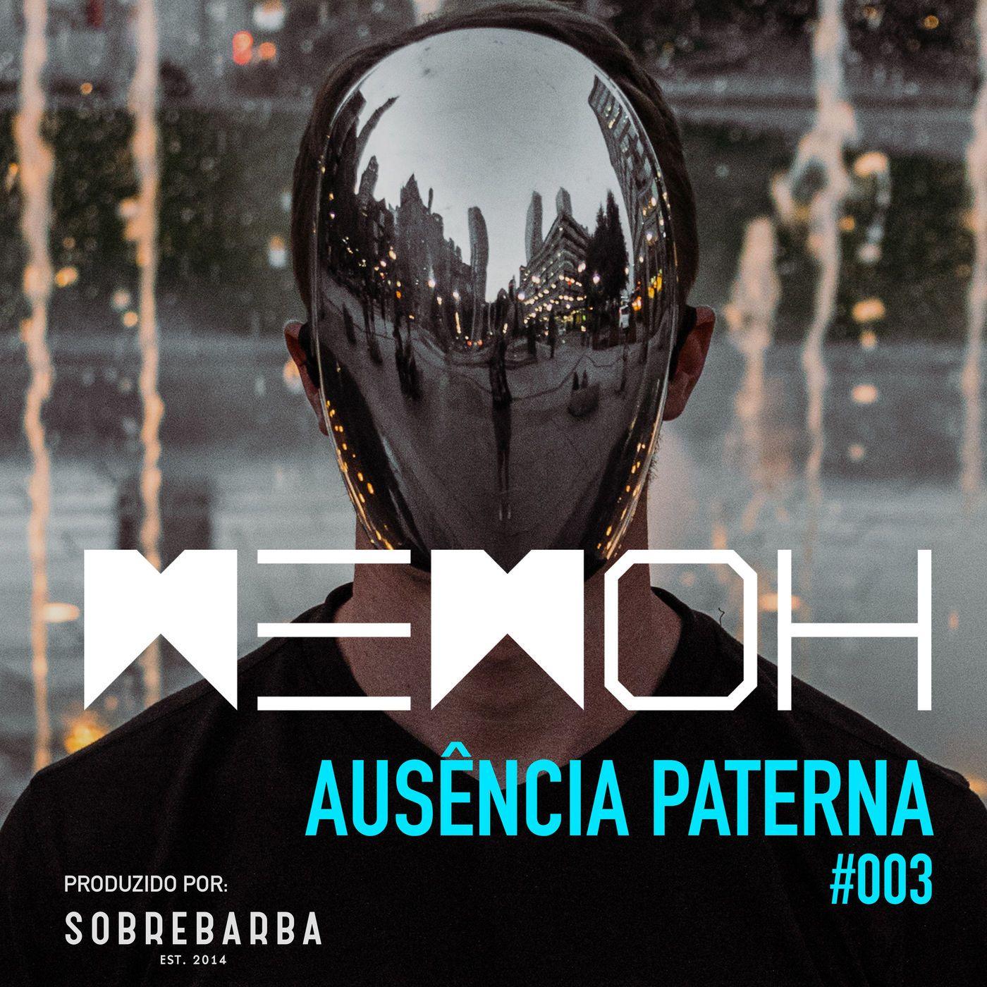 #003   Ausência Paterna