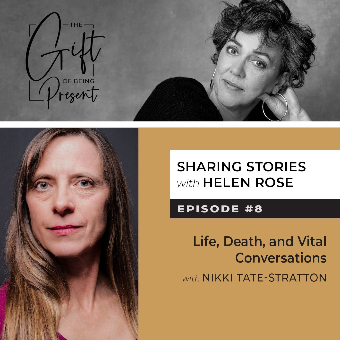 Life, Death, and Vital Conversations with Nikki Tate-Stratton
