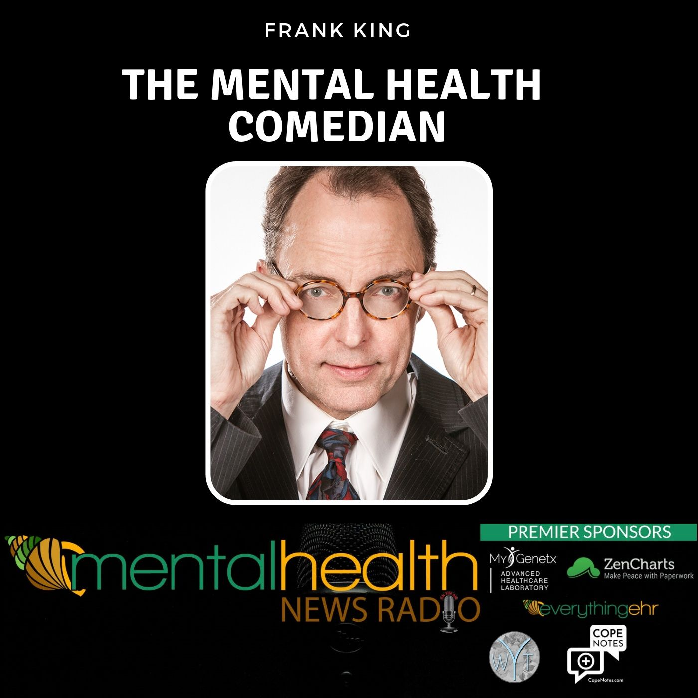 Mental Health News Radio - The Mental Health Comedian: Frank King