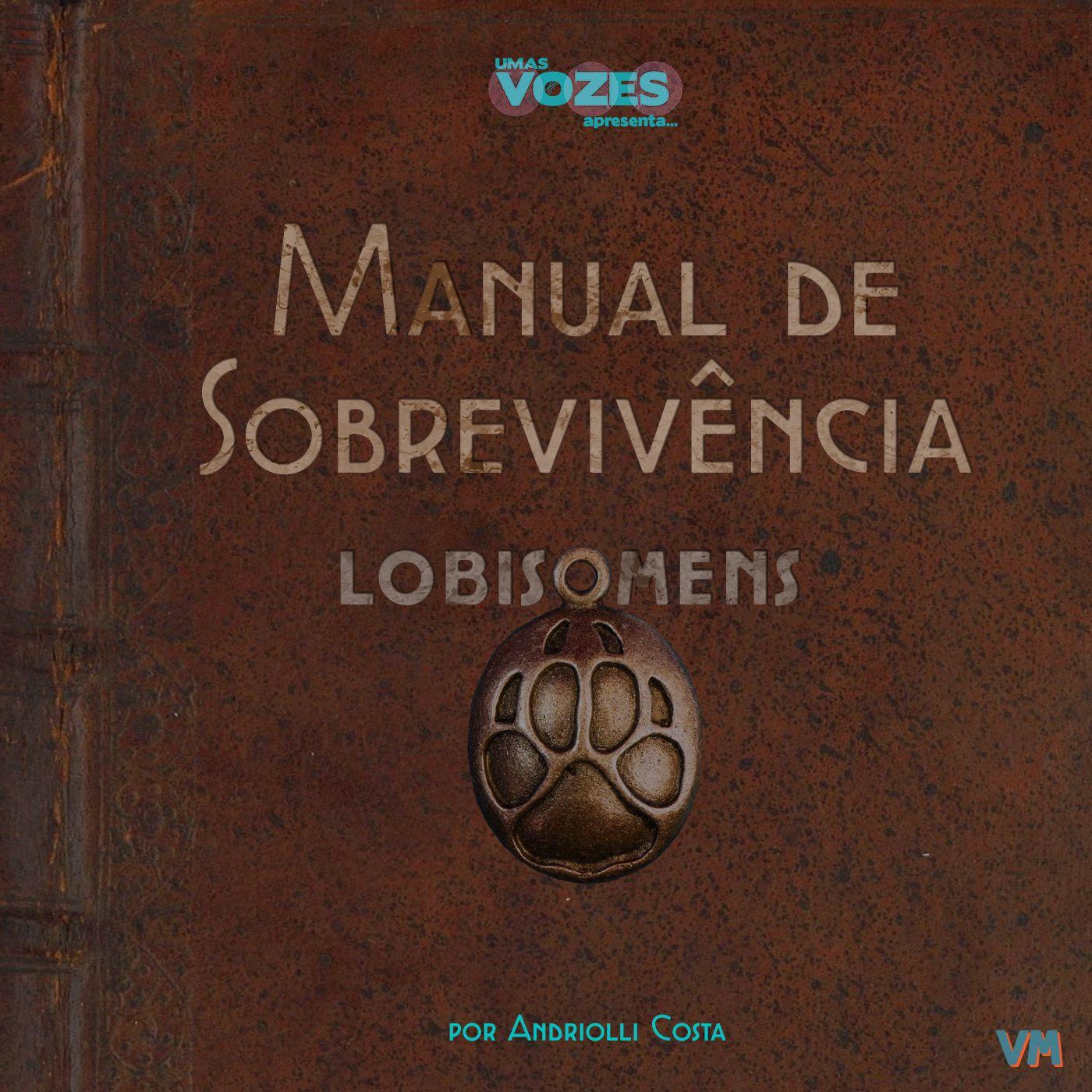 Manual de Sobrevivência - Lobisomens