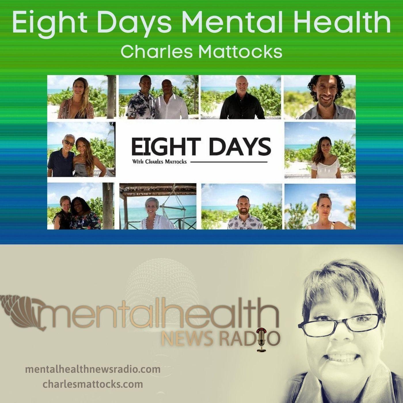 Mental Health News Radio - Eight Days Mental Health with Charles Mattocks