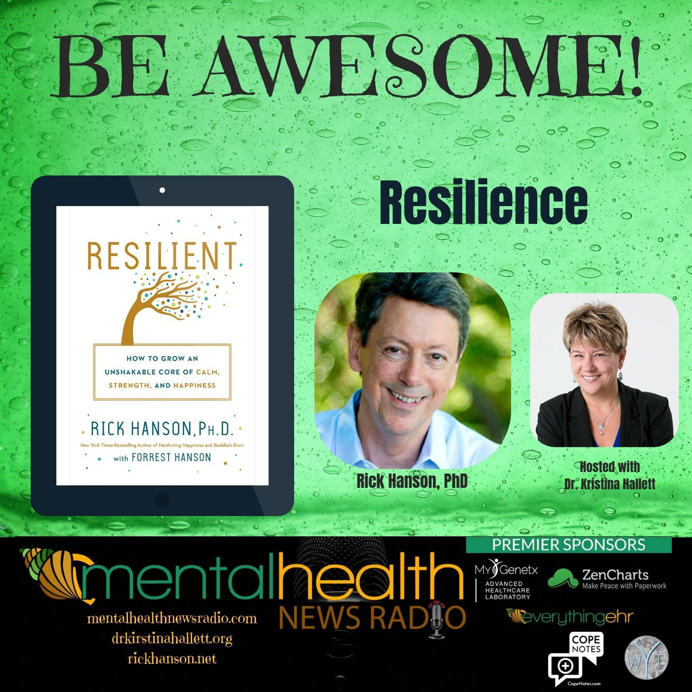 Mental Health News Radio - Be Awesome: Resilience with Rick Hanson, PhD
