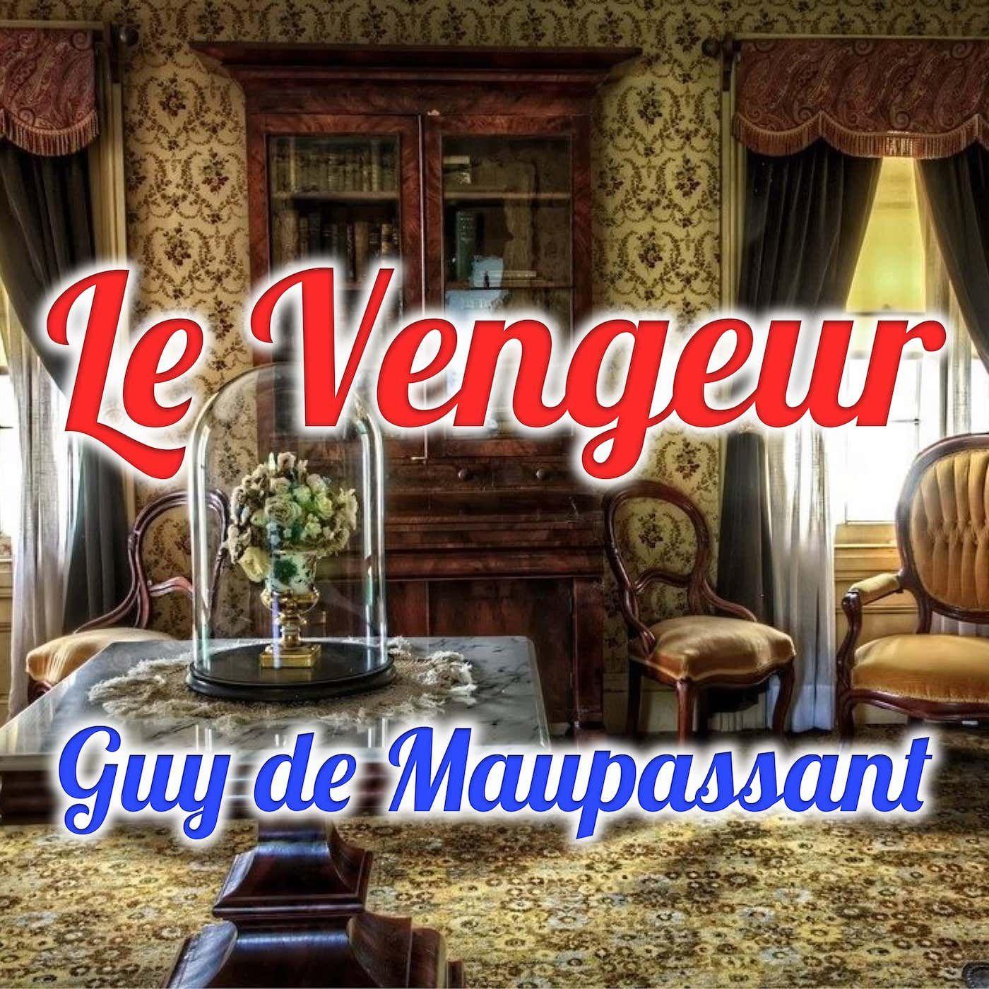 Le Vengeur, Guy de Maupassant (Livre audio)